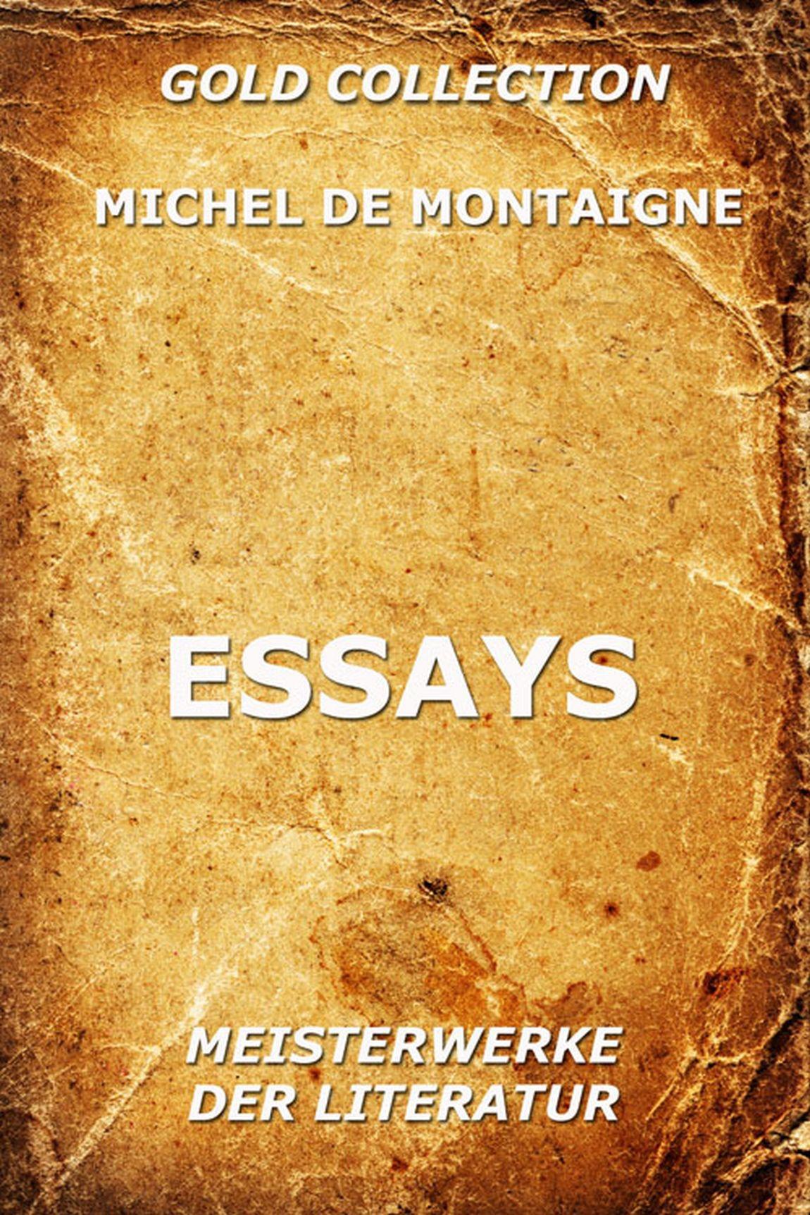 Michel de Montaigne Essays