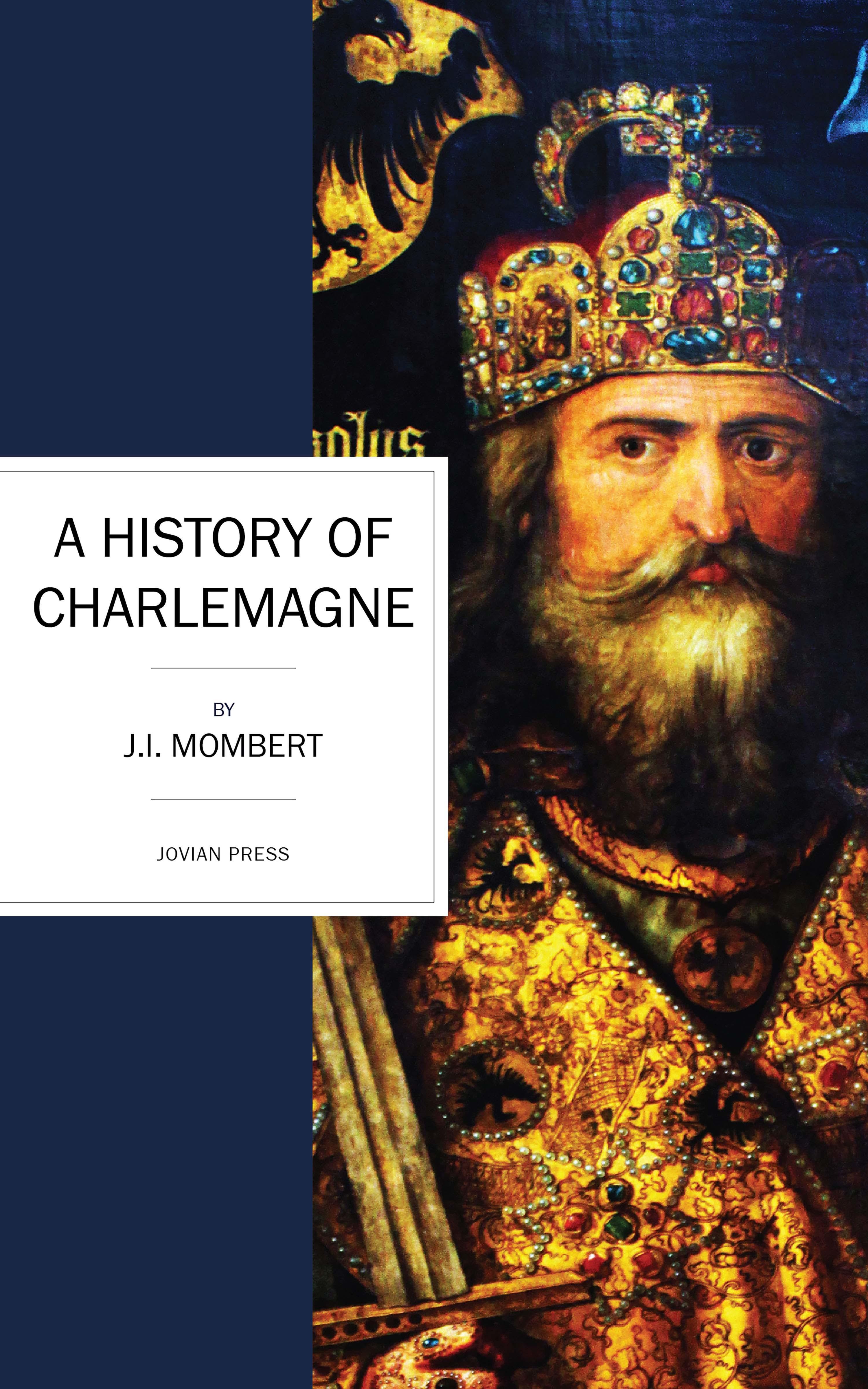 J. I. Mombert A History of Charlemagne juhan kunder j kunder i algupäralised luuletused