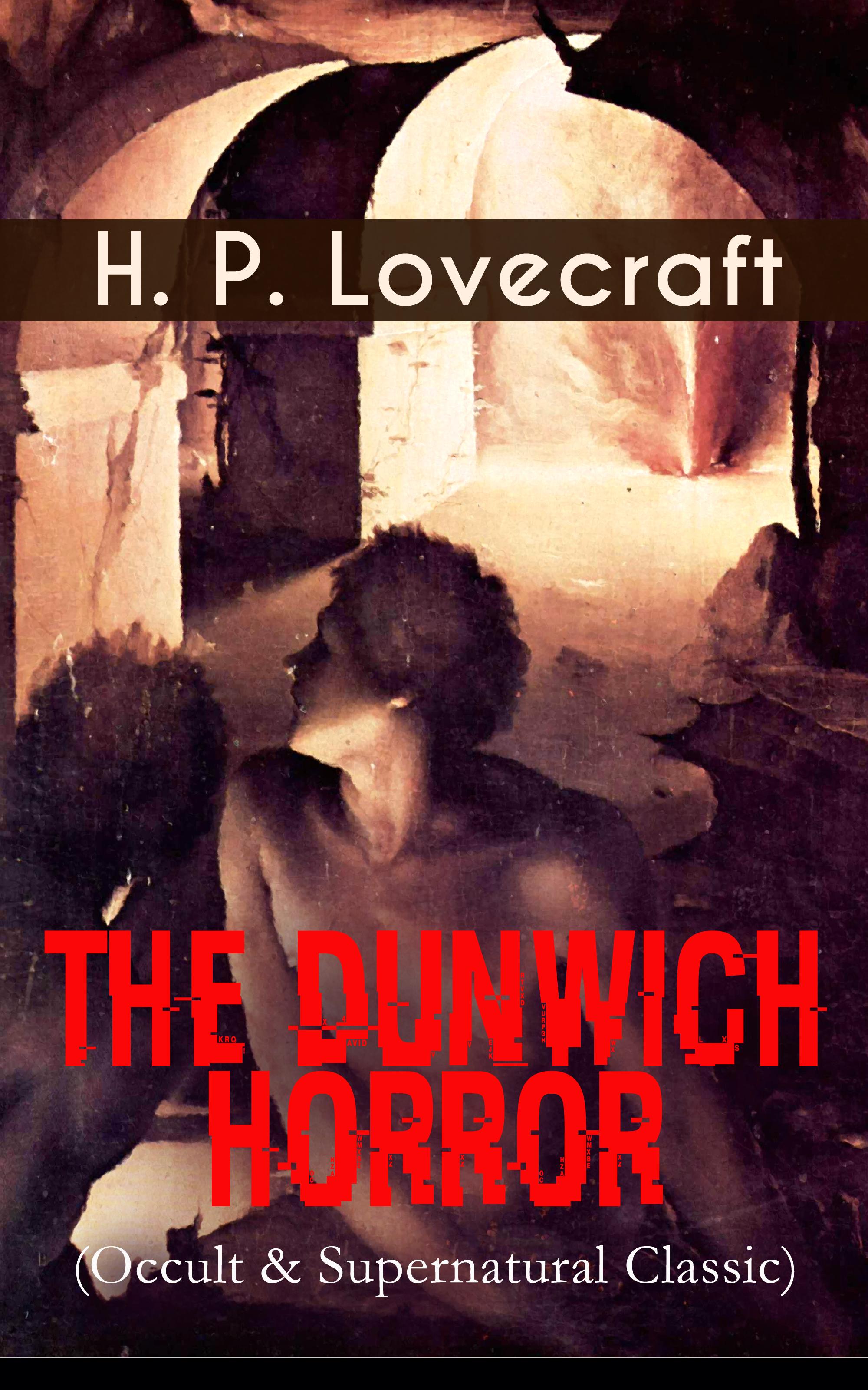 the dunwich horror occult supernatural classic