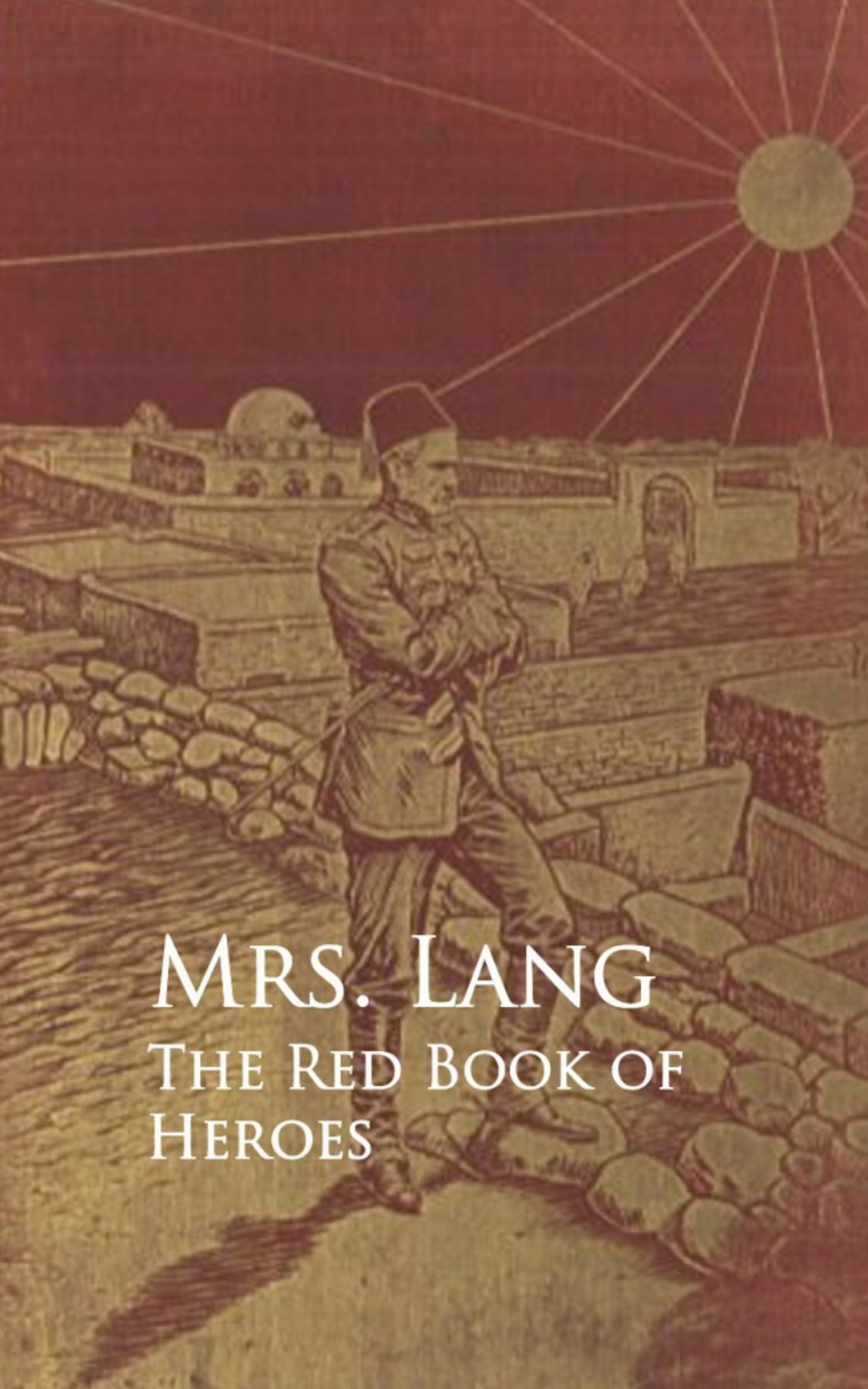 Mrs. Lang The Red Book of Heroes the book of heroes
