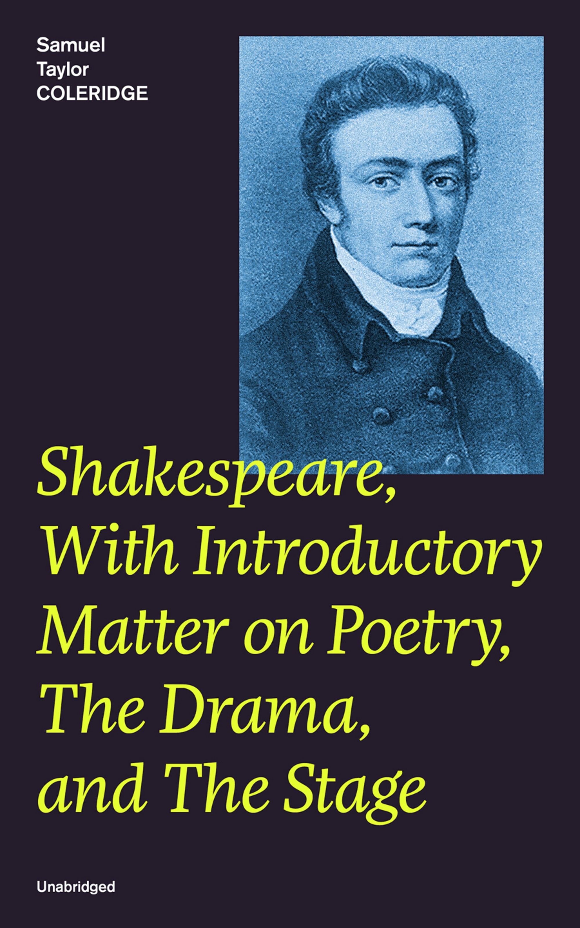 Samuel Taylor Coleridge Shakespeare, With Introductory Matter on Poetry, The Drama, and The Stage (Unabridged) reading farewell gifts in early modern poetry and drama
