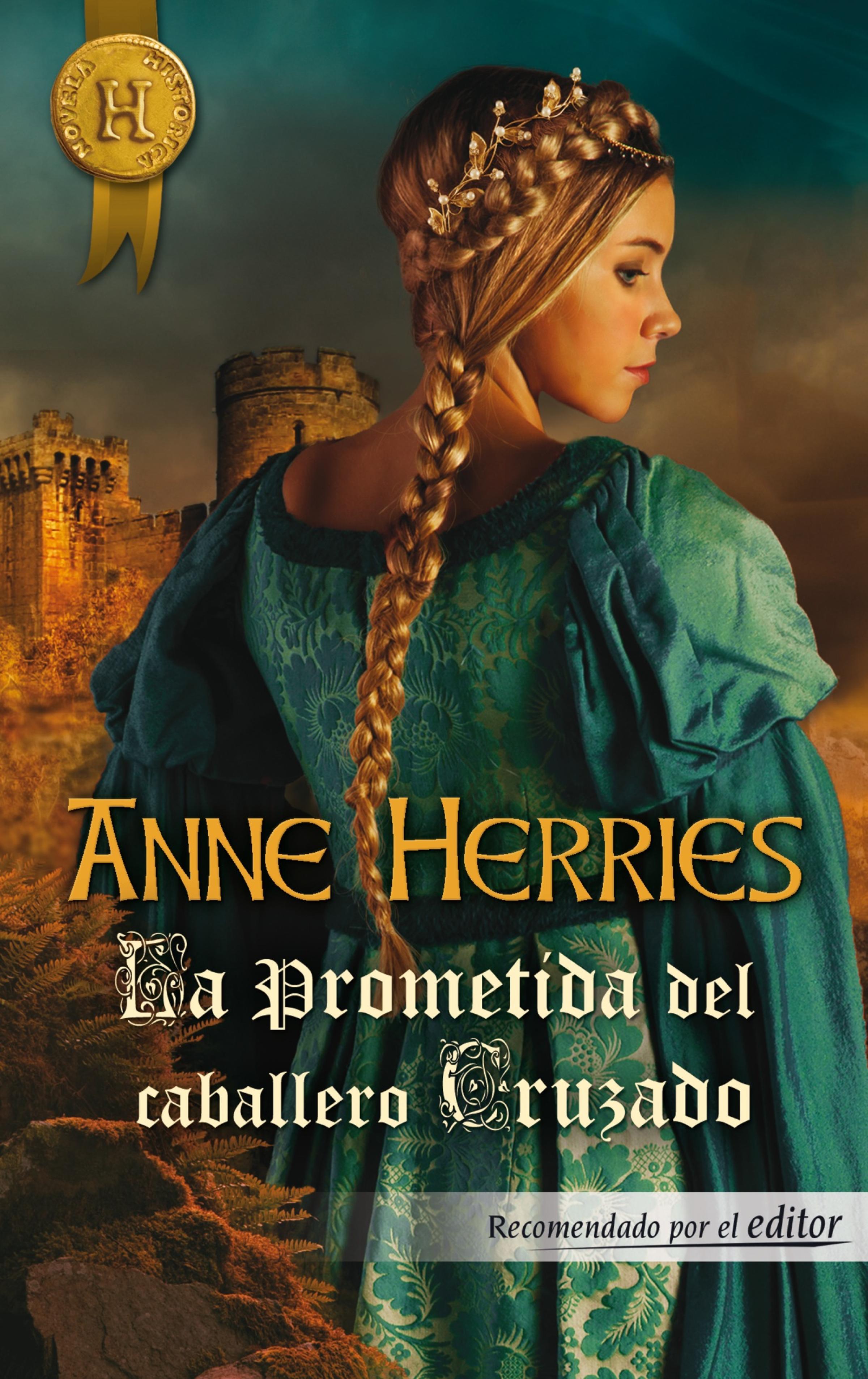 Anne Herries La prometida del caballero cruzado