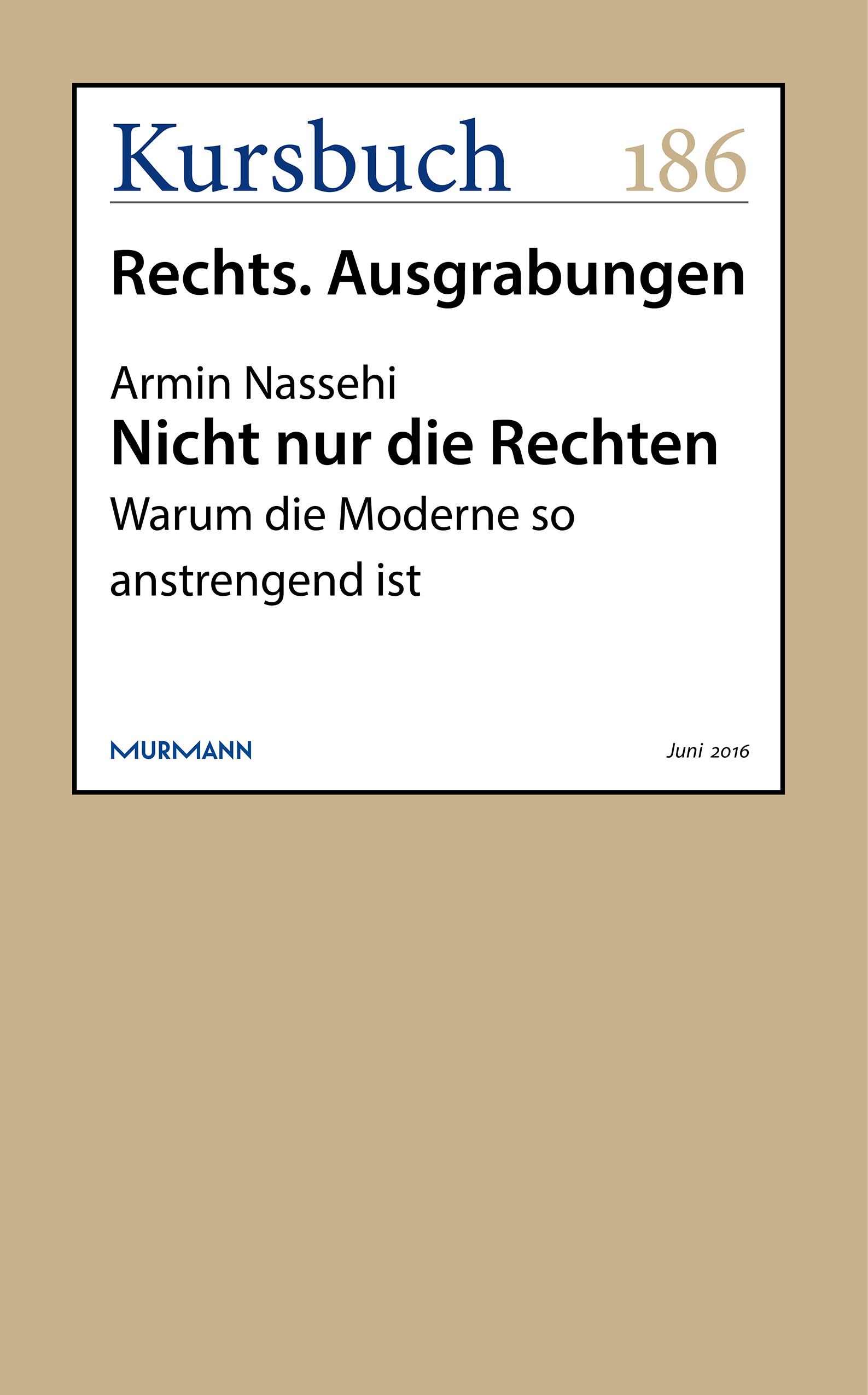 Armin Nassehi Nicht nur die Rechten armin nassehi die zurichtung des privaten