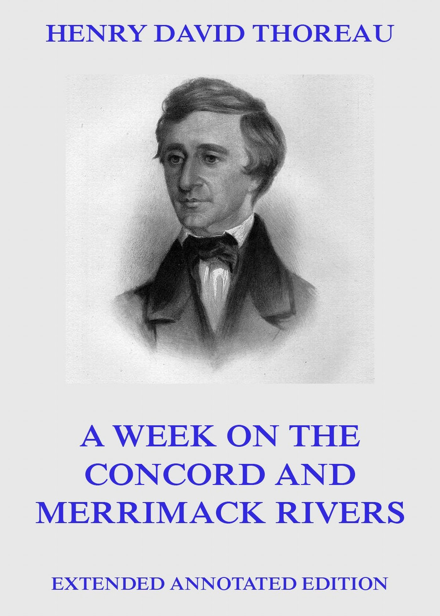 Henry David Thoreau A Week On The Concord And Merrimack Rivers