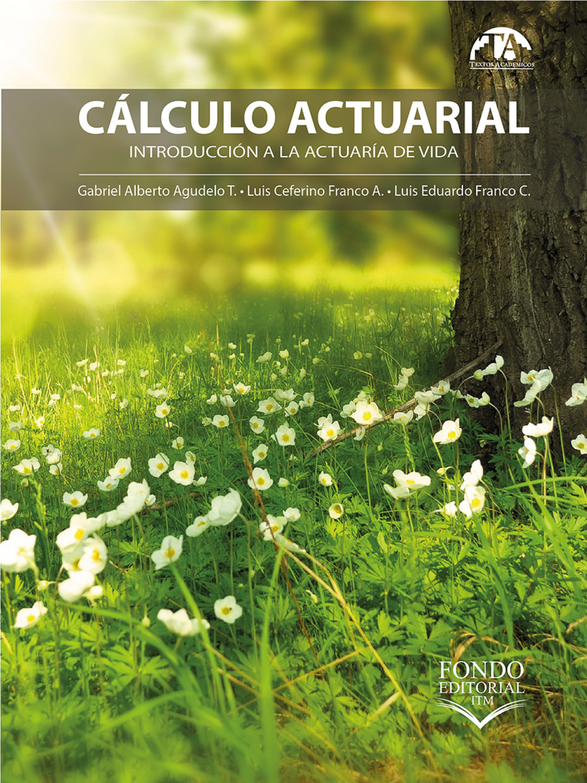 цена на Gabriel Alberto Agudelo Torres Cálculo actuarial