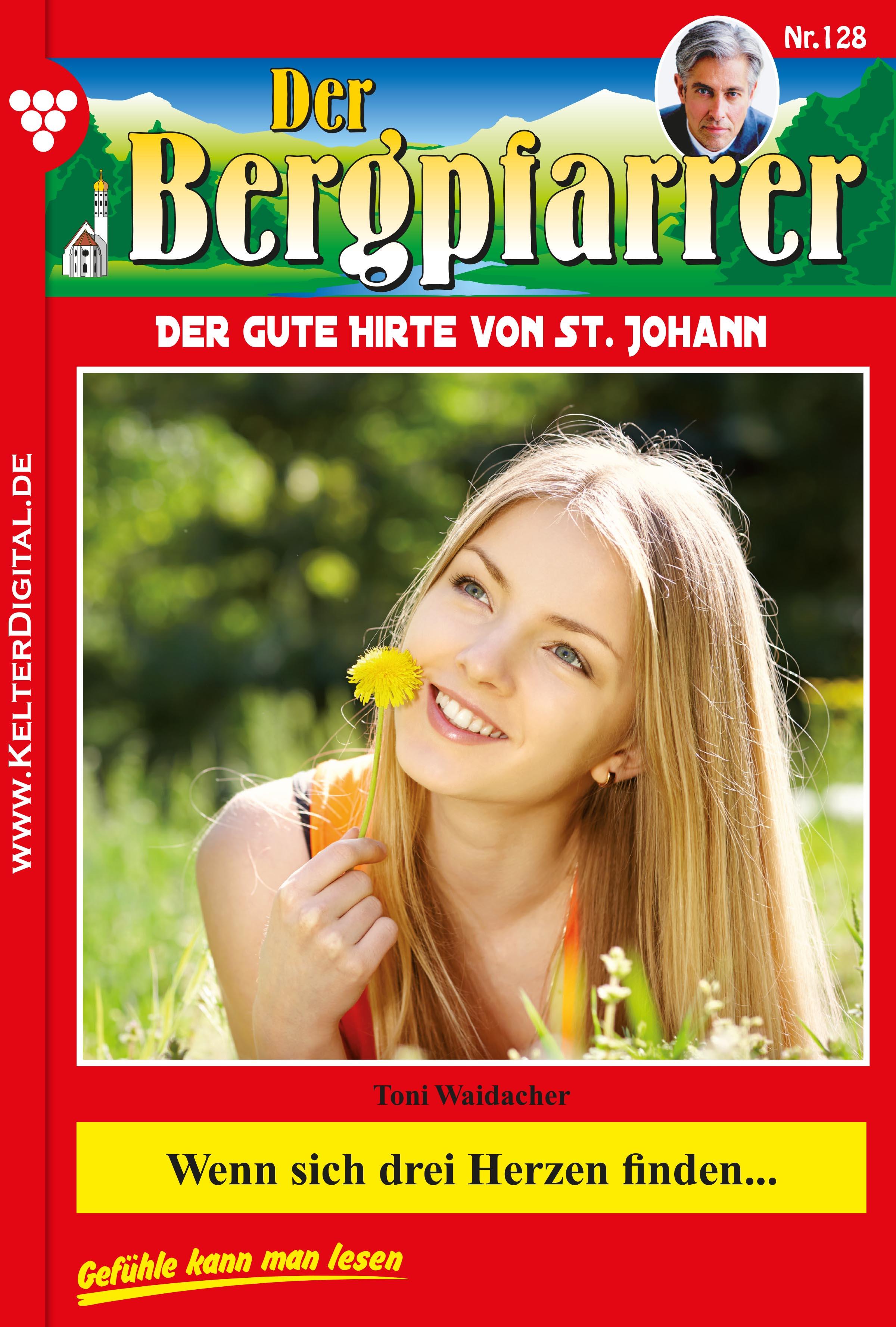 Der Bergpfarrer 128 – Heimatroman ( Toni Waidacher  )