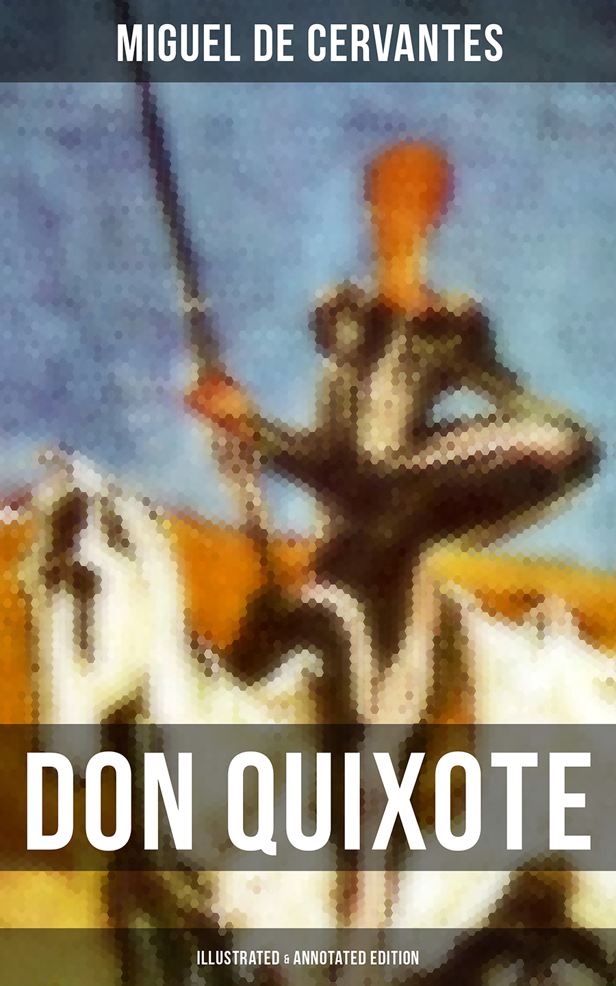 don quixote illustrated annotated edition