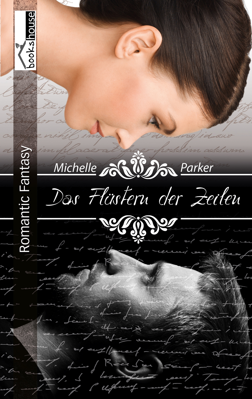 Das Flüstern der Zeilen ( Michelle  Parker  )