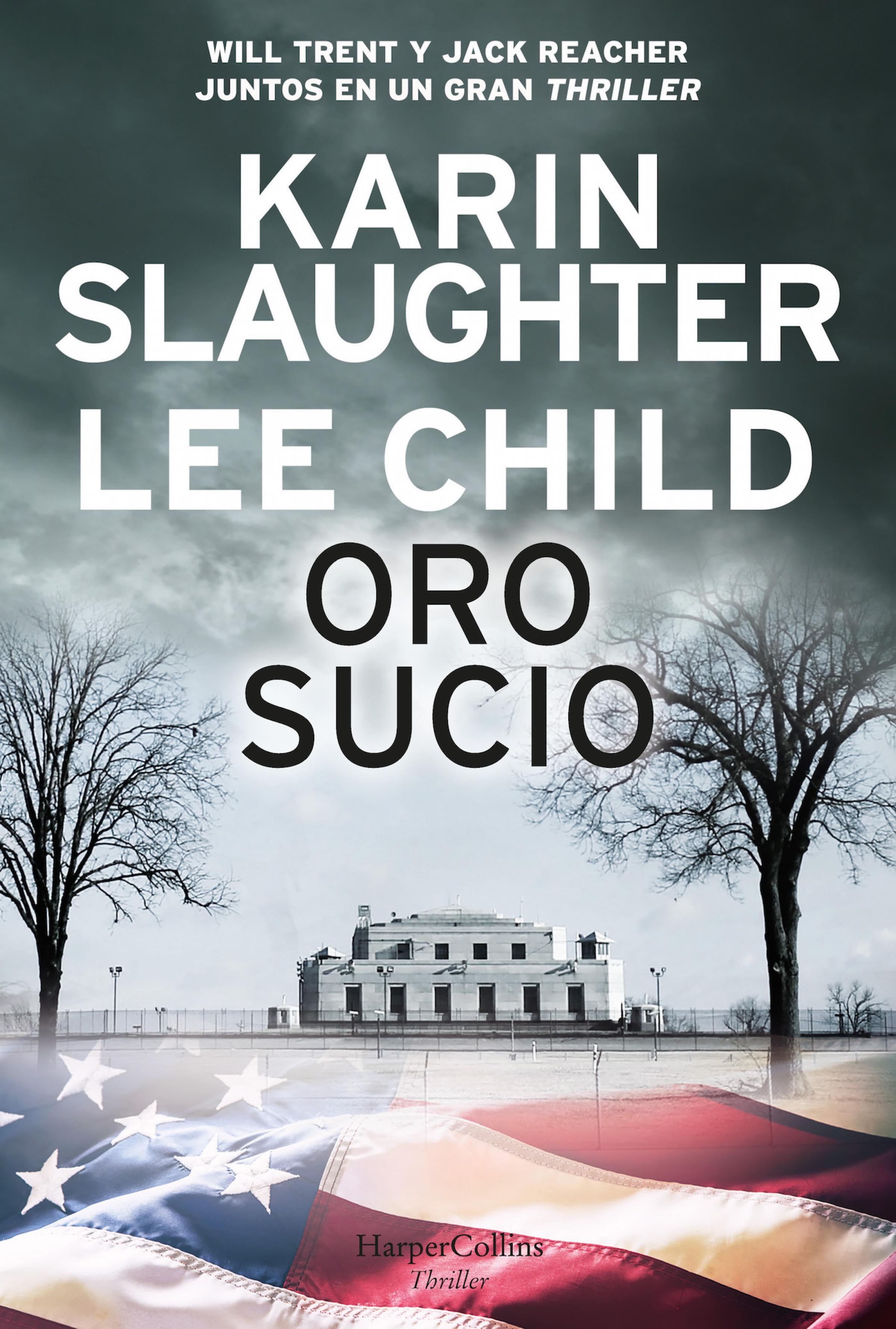 Oro sucio ( Karin Slaughter  )