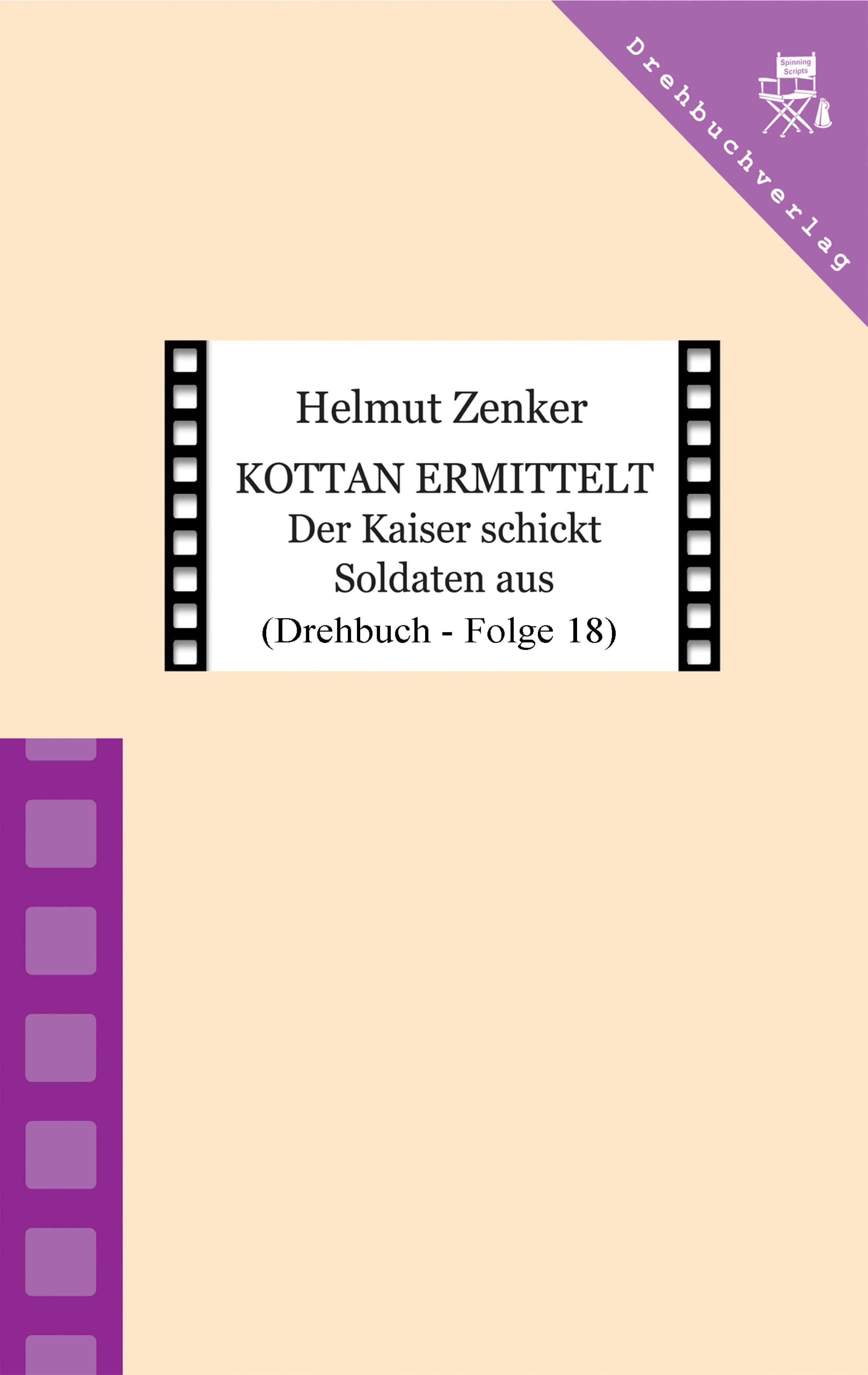 Helmut Zenker Kottan ermittelt: Der Kaiser schickt Soldaten aus