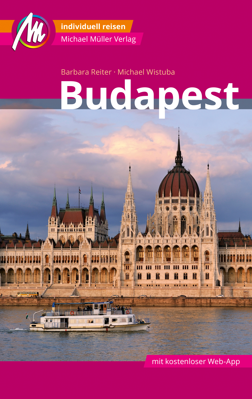 Budapest MM-City Reisef?hrer Michael M?ller Verlag