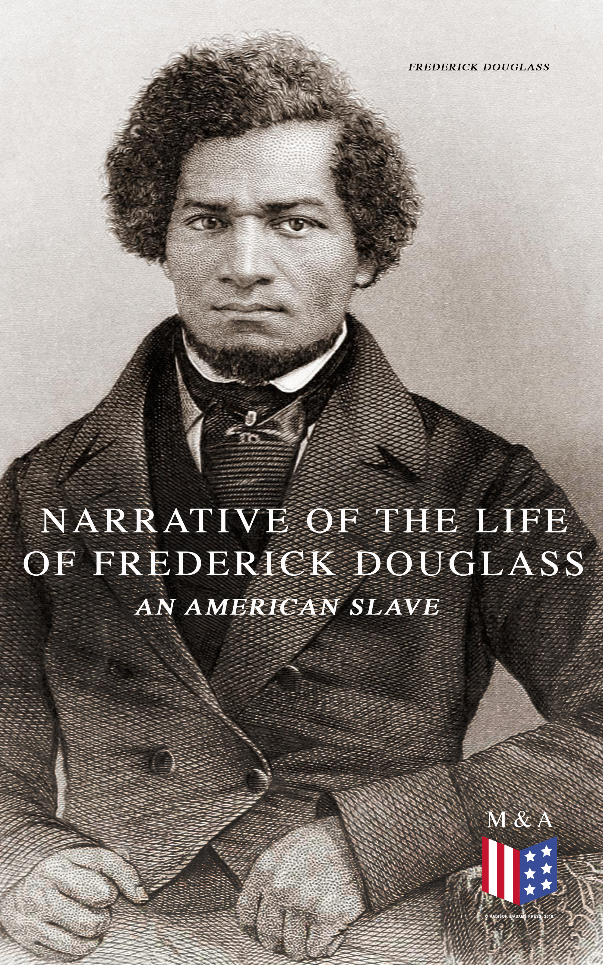 Фото - Frederick Douglass Narrative of the Life of Frederick Douglass, an American Slave frederick good general automobile workshop manual
