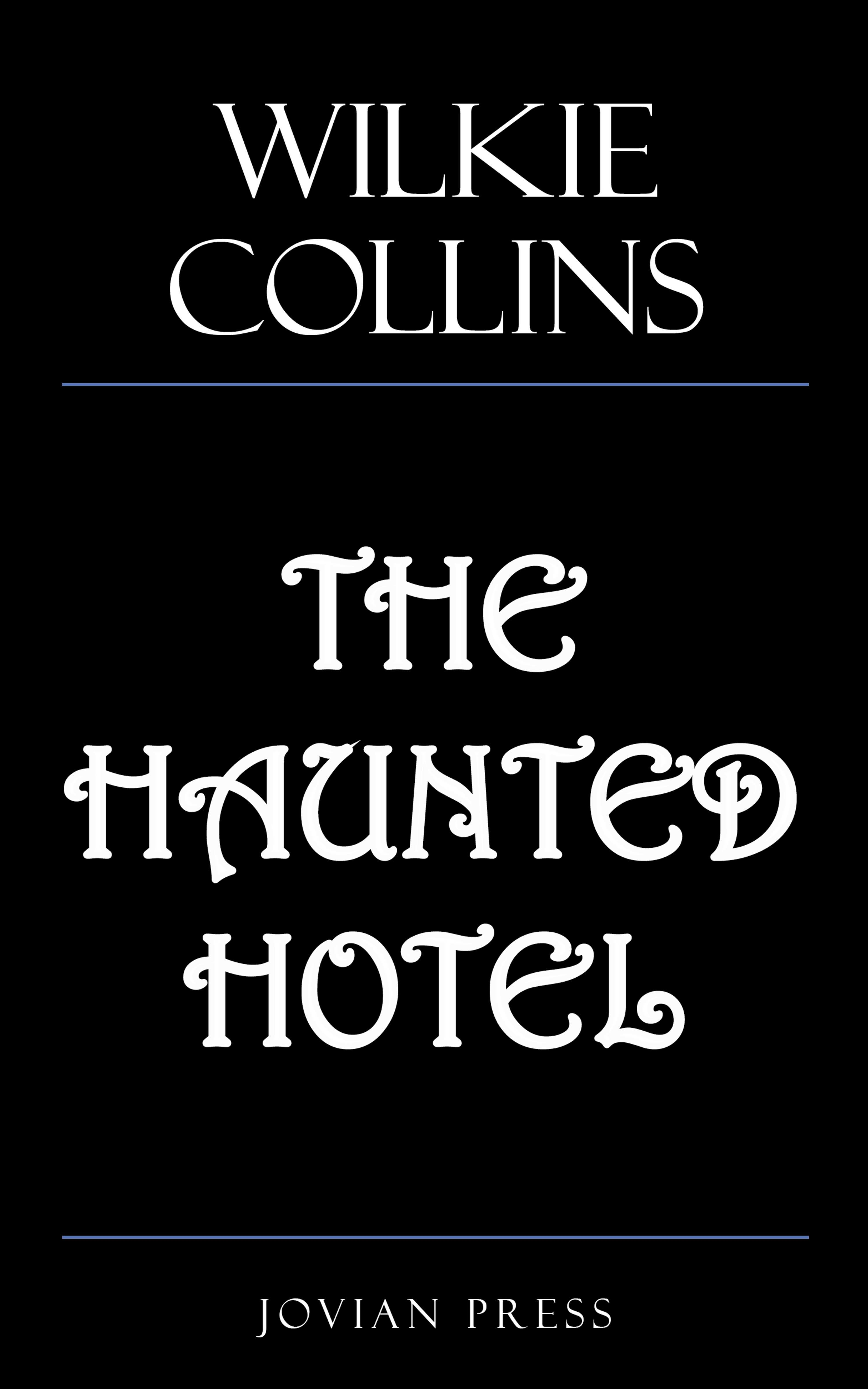 Wilkie Collins Collins The Haunted Hotel недорого