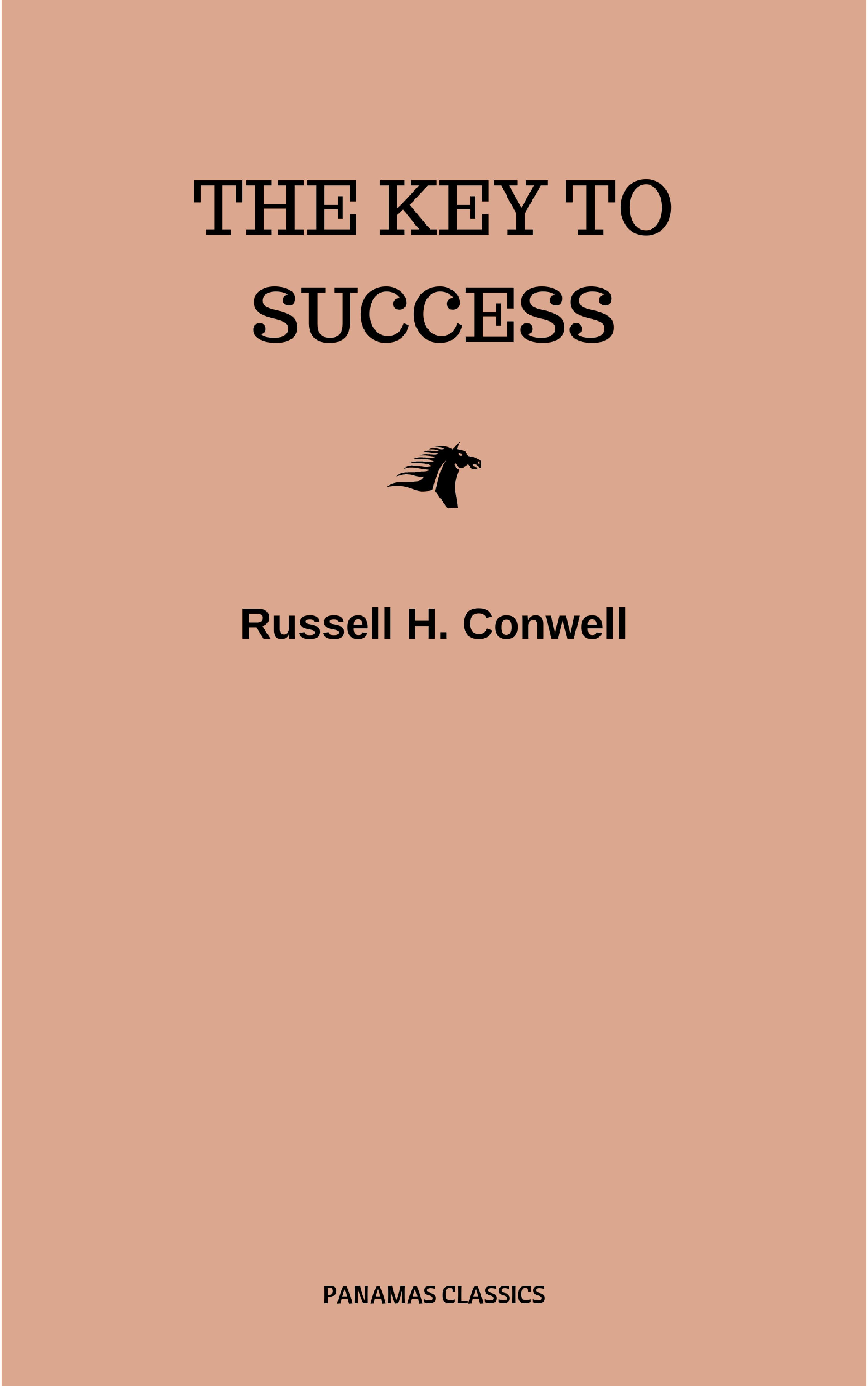 Russell H. Conwell The Key to Success цена