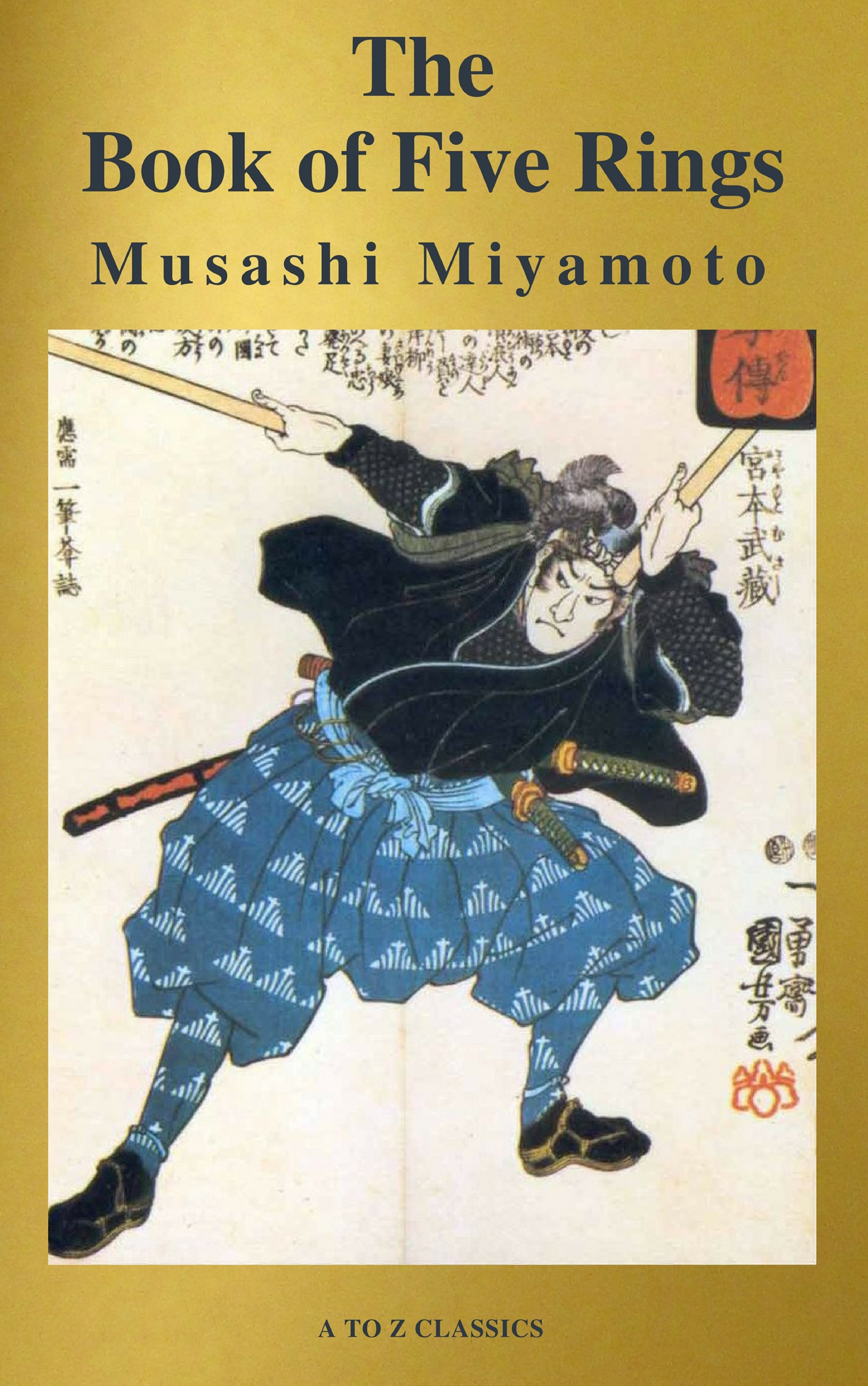 Musashi Miyamoto The Book of Five Rings (Active TOC, Free Audio Book) (AtoZ Classics) musashi graphic novel
