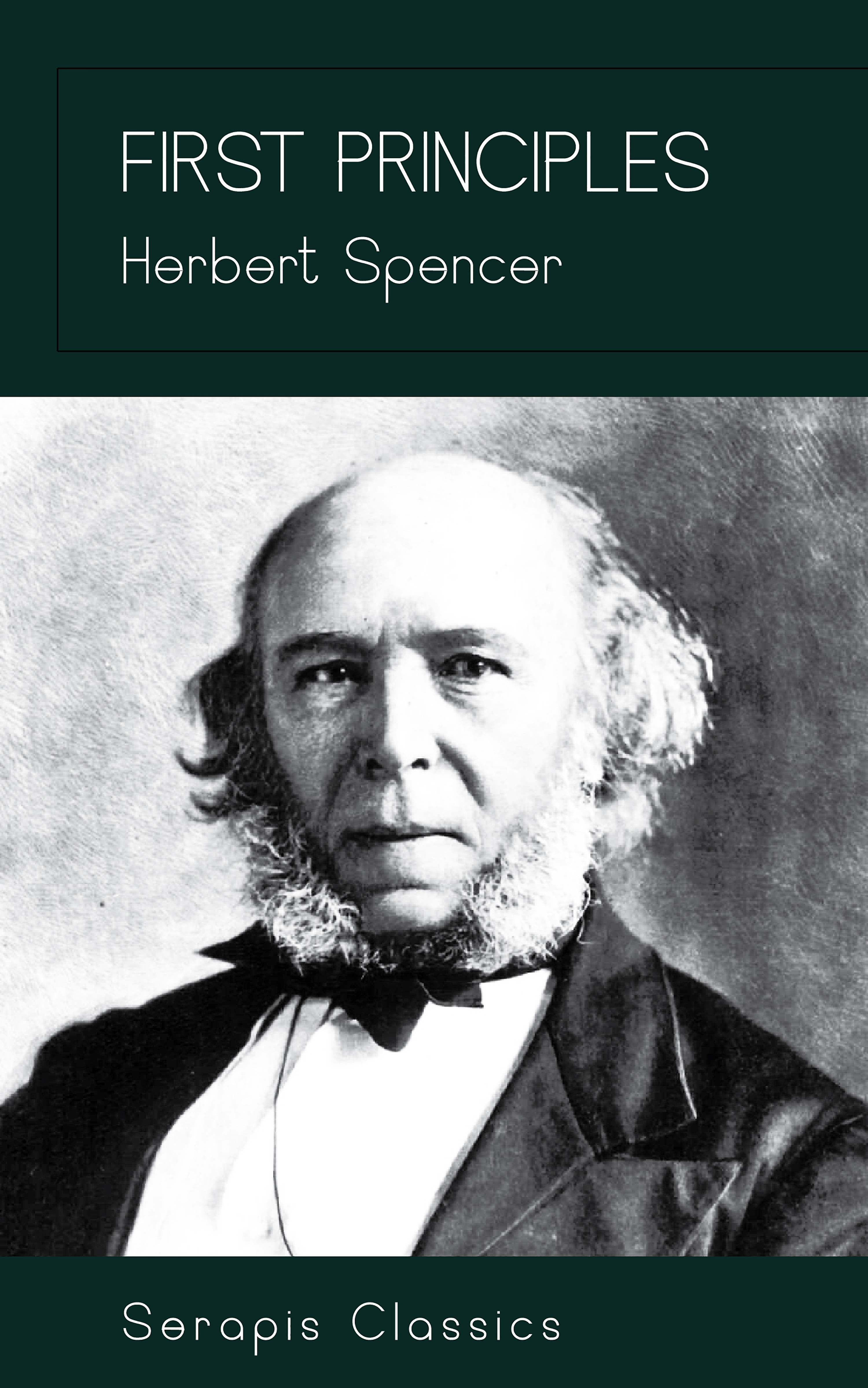 Spencer Herbert First Principles humanitarian principles