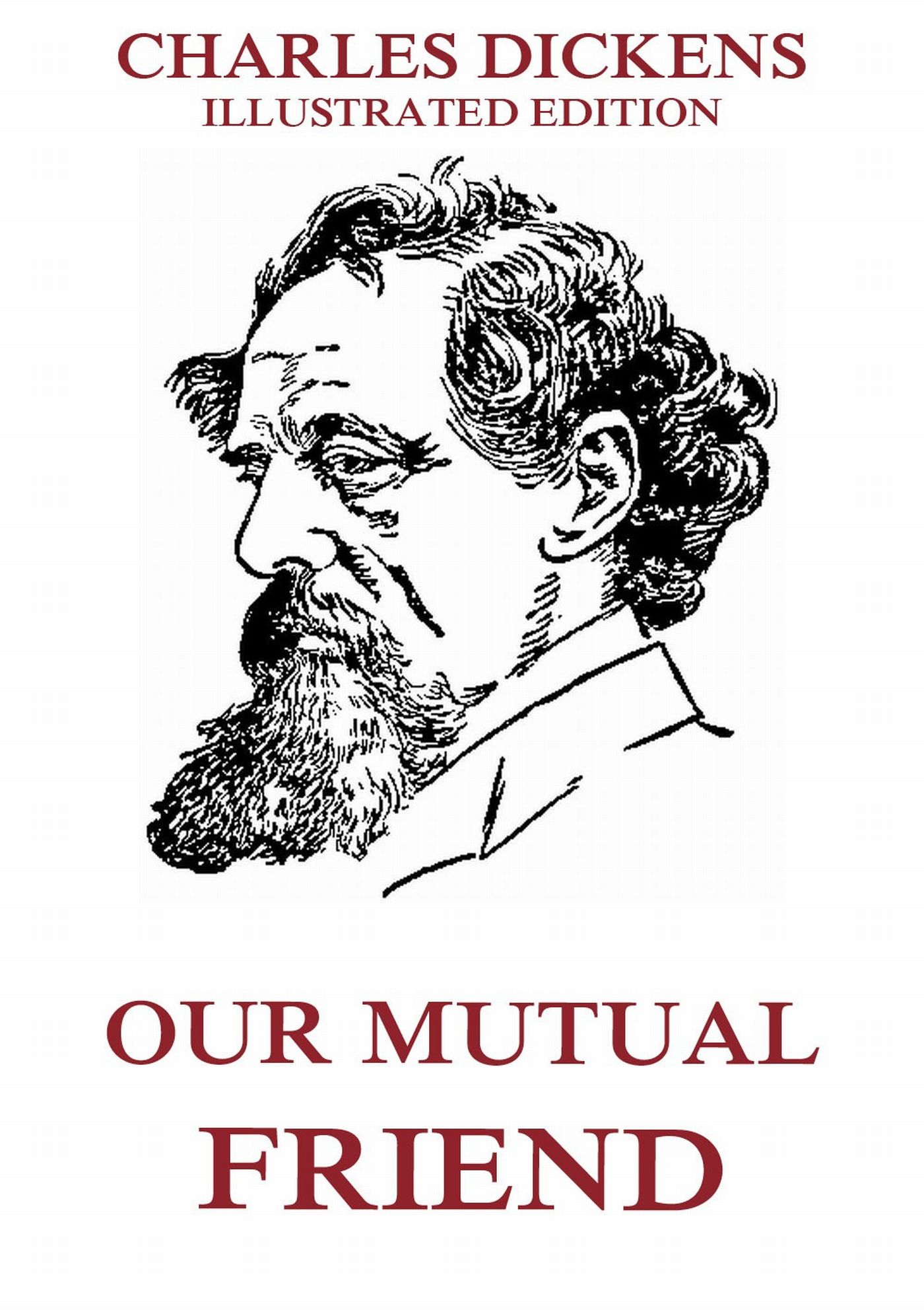 Charles Dickens Our Mutual Friend charles g finney christ our advocate