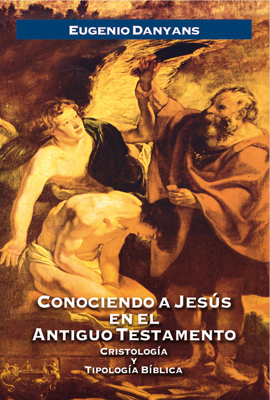 Eugenio Danyans de la Cinna Conociendo a Jesús en el Antiguo Testamento o de la cinna malaguena jaleada op 183bis