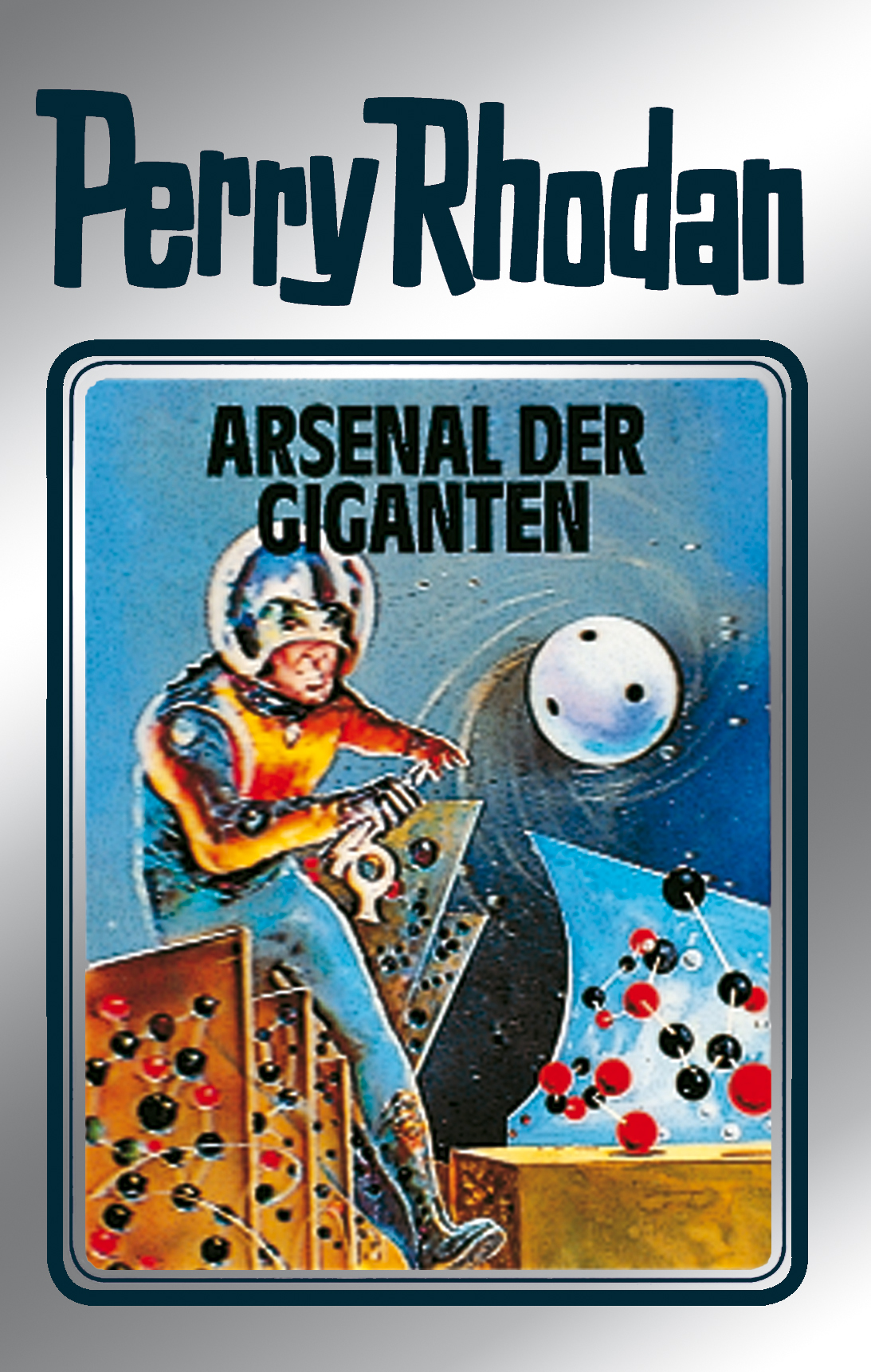 Kurt Mahr Perry Rhodan 37: Arsenal der Giganten (Silberband) kurt mahr perry rhodan 113 der loower und das auge silberband
