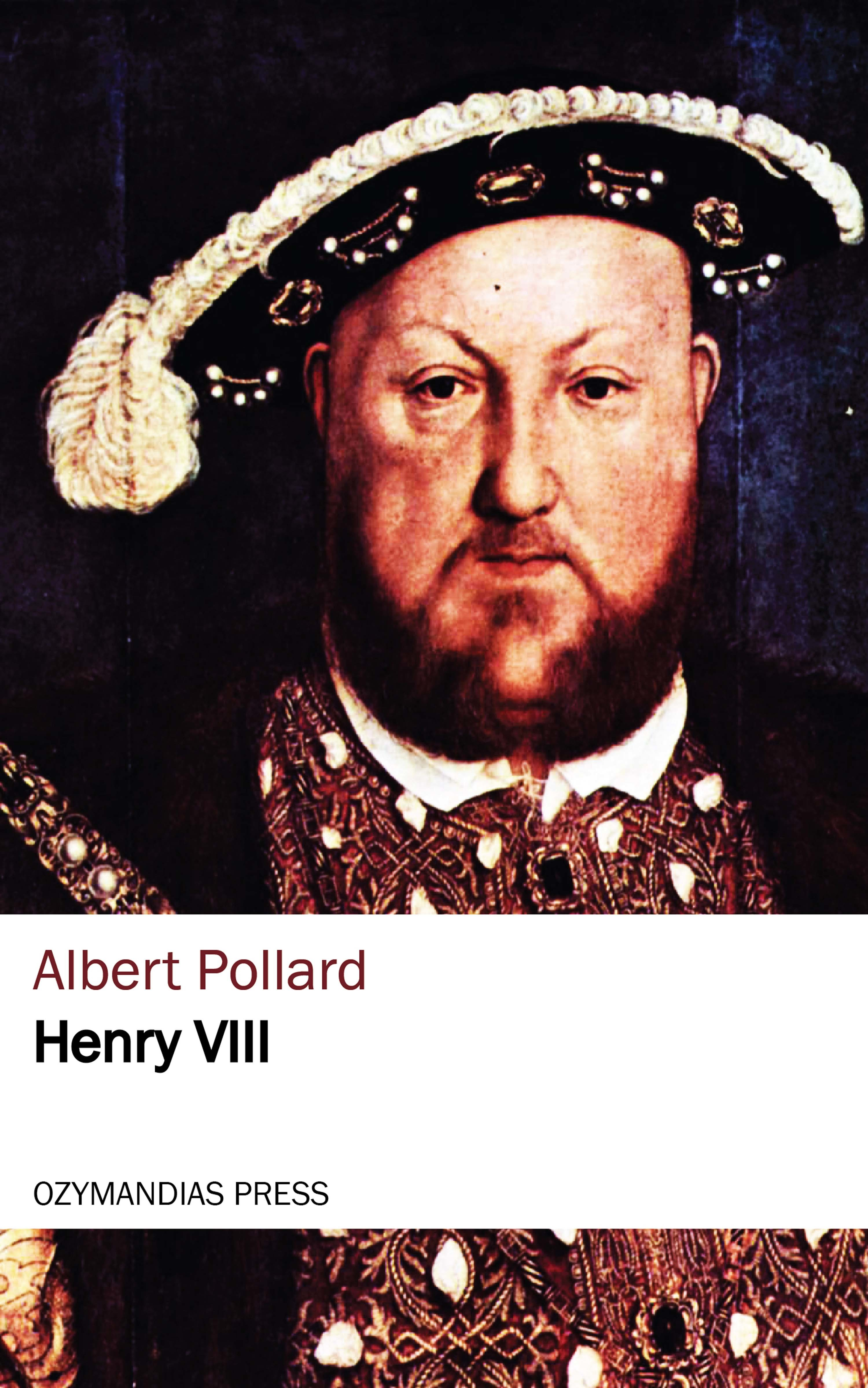 Albert Pollard Henry viii janet hardy gould henry viii and his six wives isbn 9780194786904