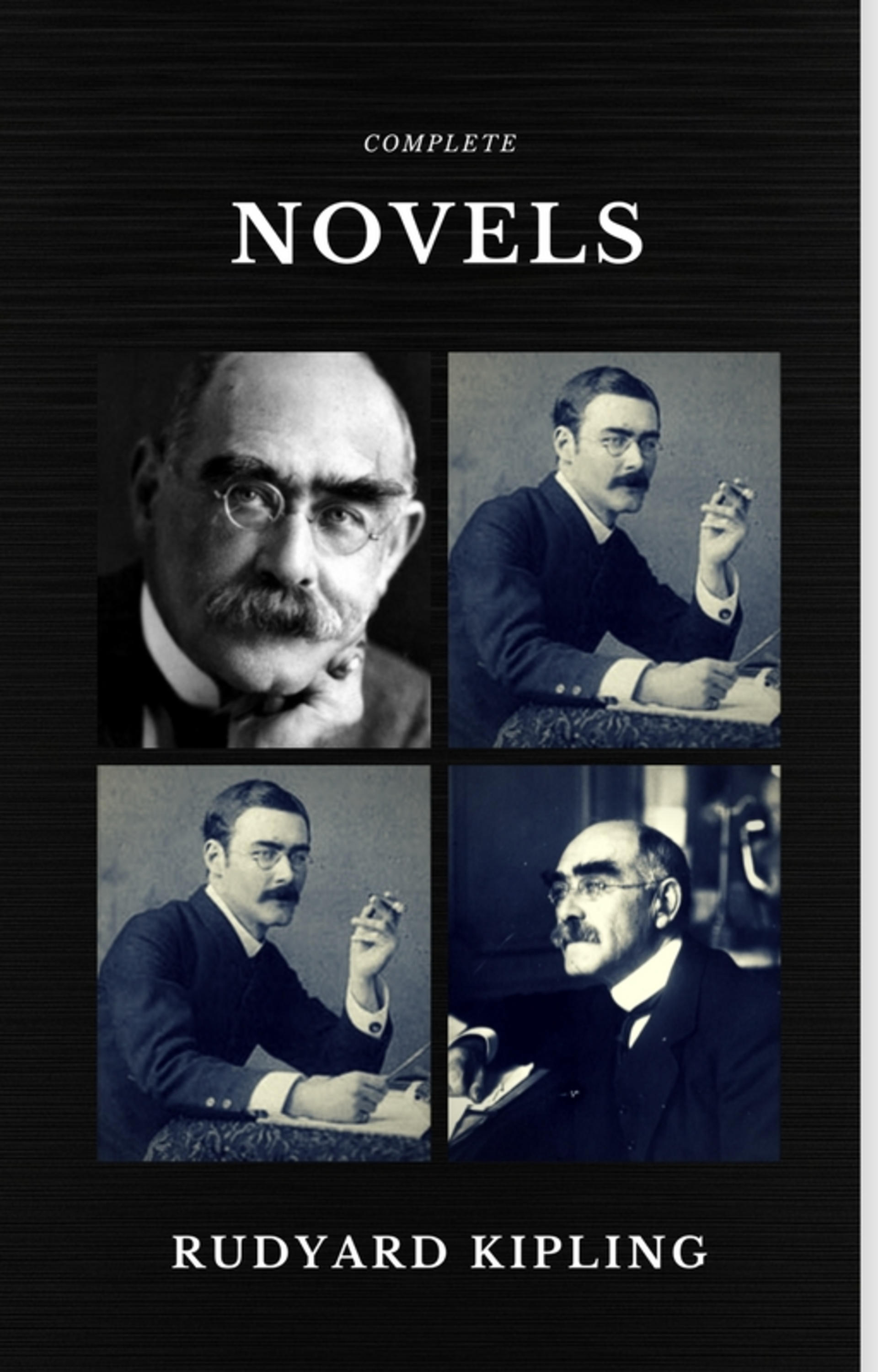 Rudyard 1865-1936 Kipling Rudyard Kipling: The Complete Novels and Stories (Quattro Classics) (The Greatest Writers of All Time) rudyard kipling the naulahka a story of west and east