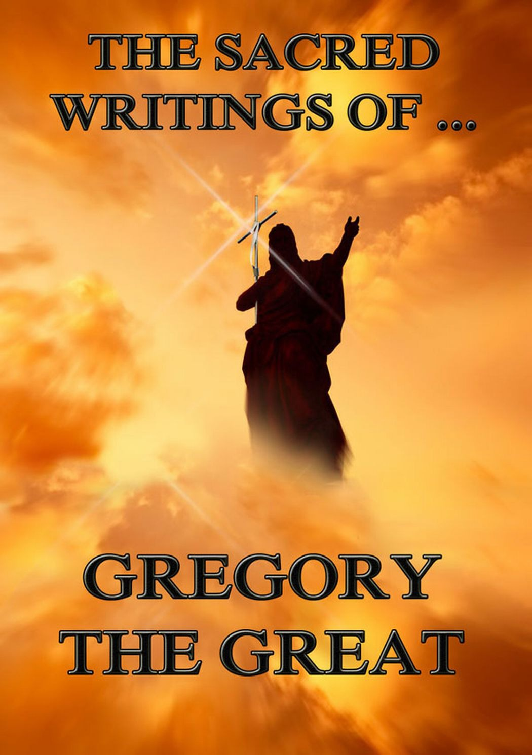 Gregory the Great The Sacred Writings of Gregory the Great the incredible transformation of gregory todd