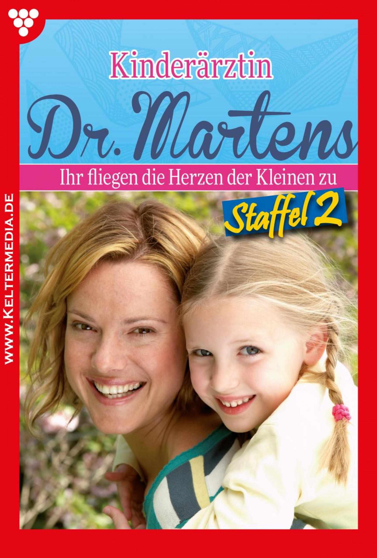 Britta Frey Kinderärztin Dr. Martens Staffel 2 – Arztroman
