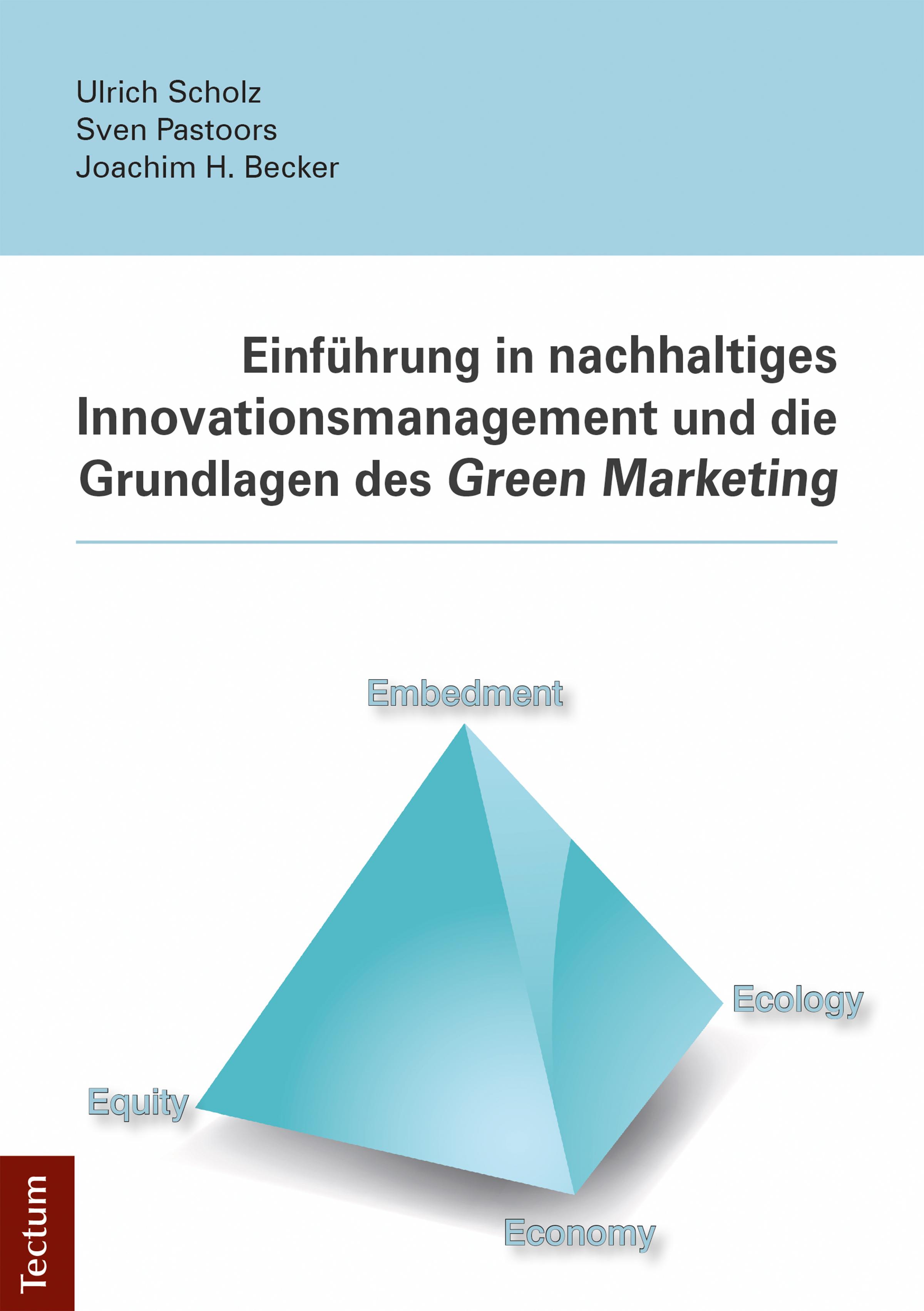 Joachim H. Becker Einführung in nachhaltiges Innovationsmanagement und die Grundlagen des Green Marketing simón h die geschichte des reichsstandischen hauses ysenburg und budingen