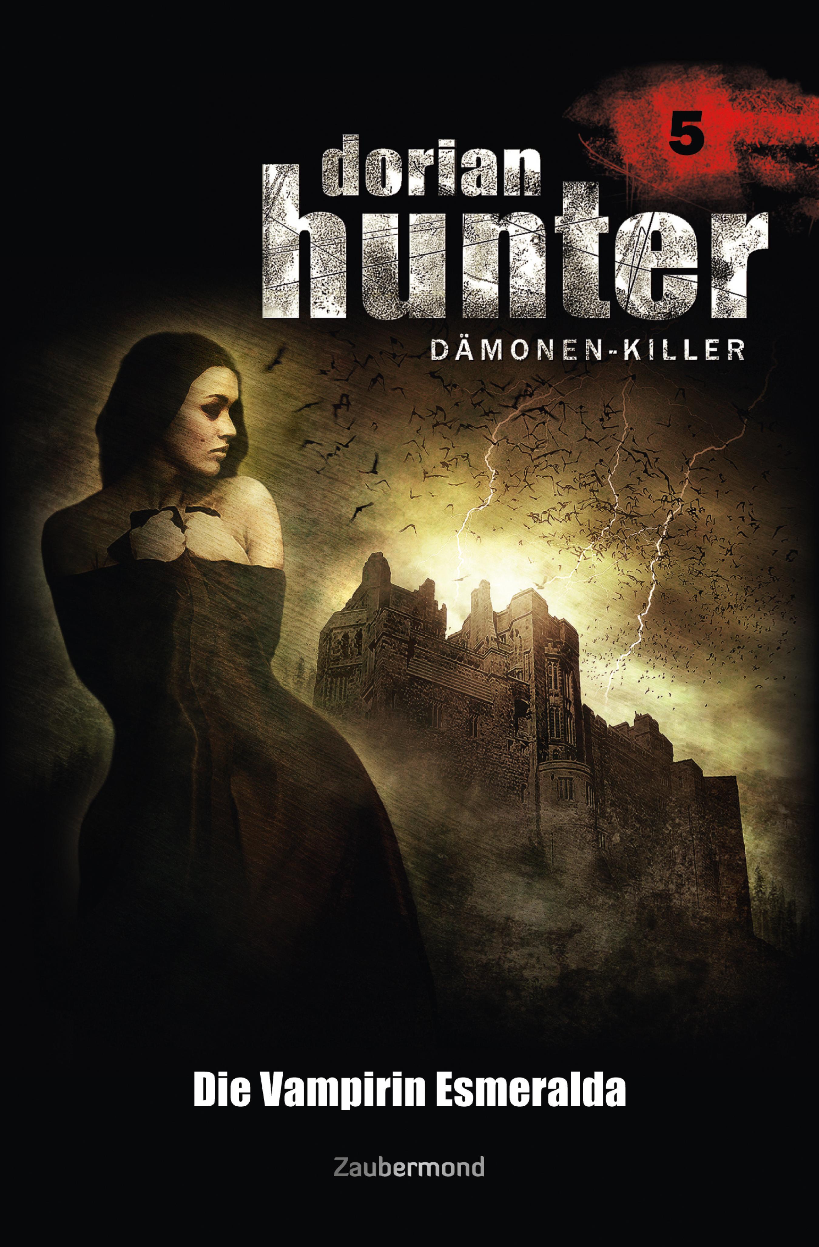 Ernst Vlcek Dorian Hunter 5 - Die Vampirin Esmeralda