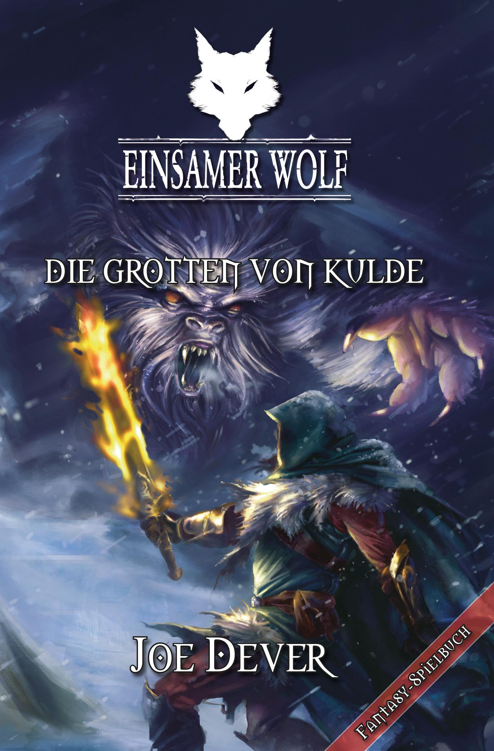Joe Dever Einsamer Wolf 03 - Die Grotten von Kulde