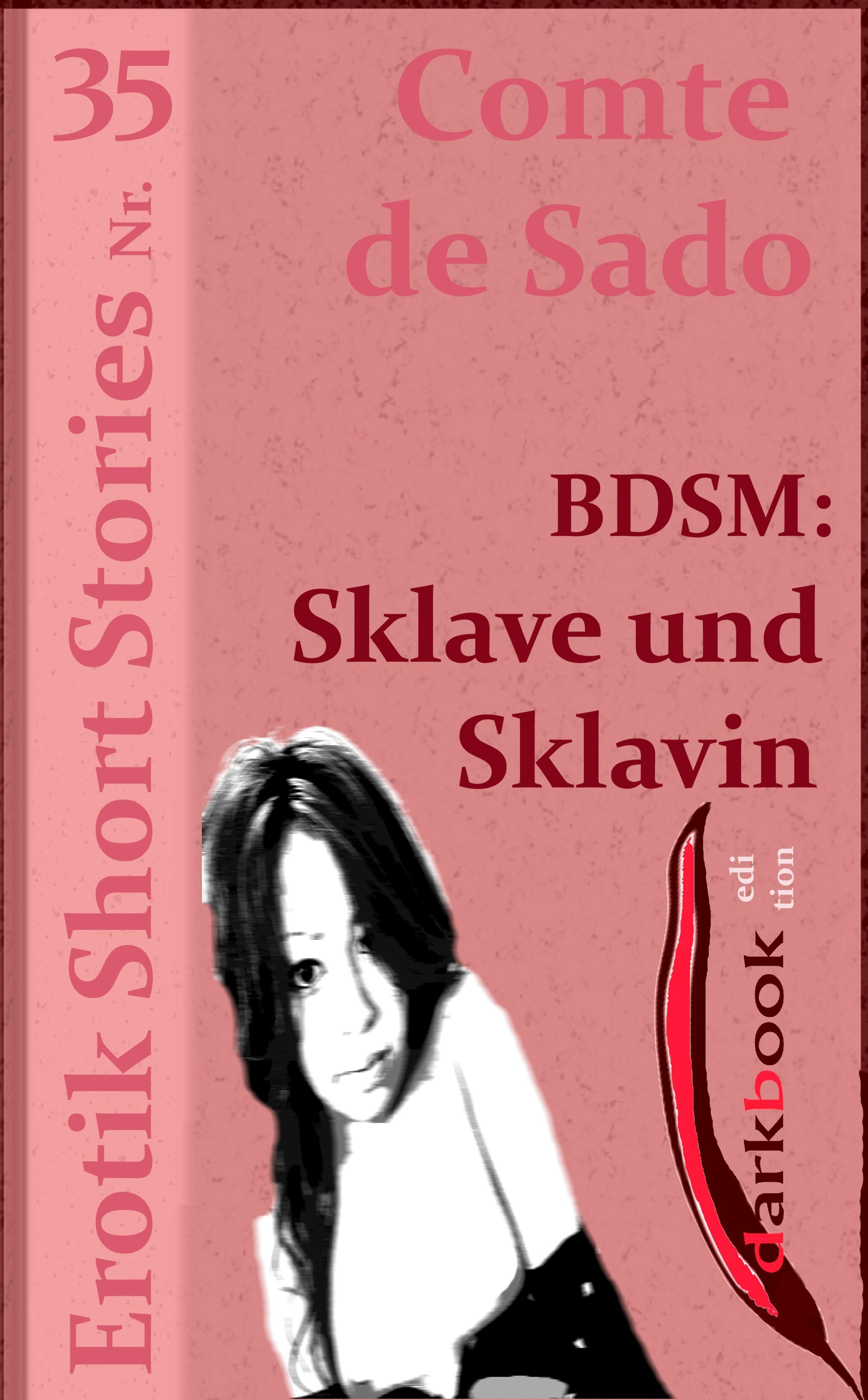 Comte de Sado BDSM: Sklave und Sklavin comte de sado bdsm rosi weiß was jünglinge brauchen