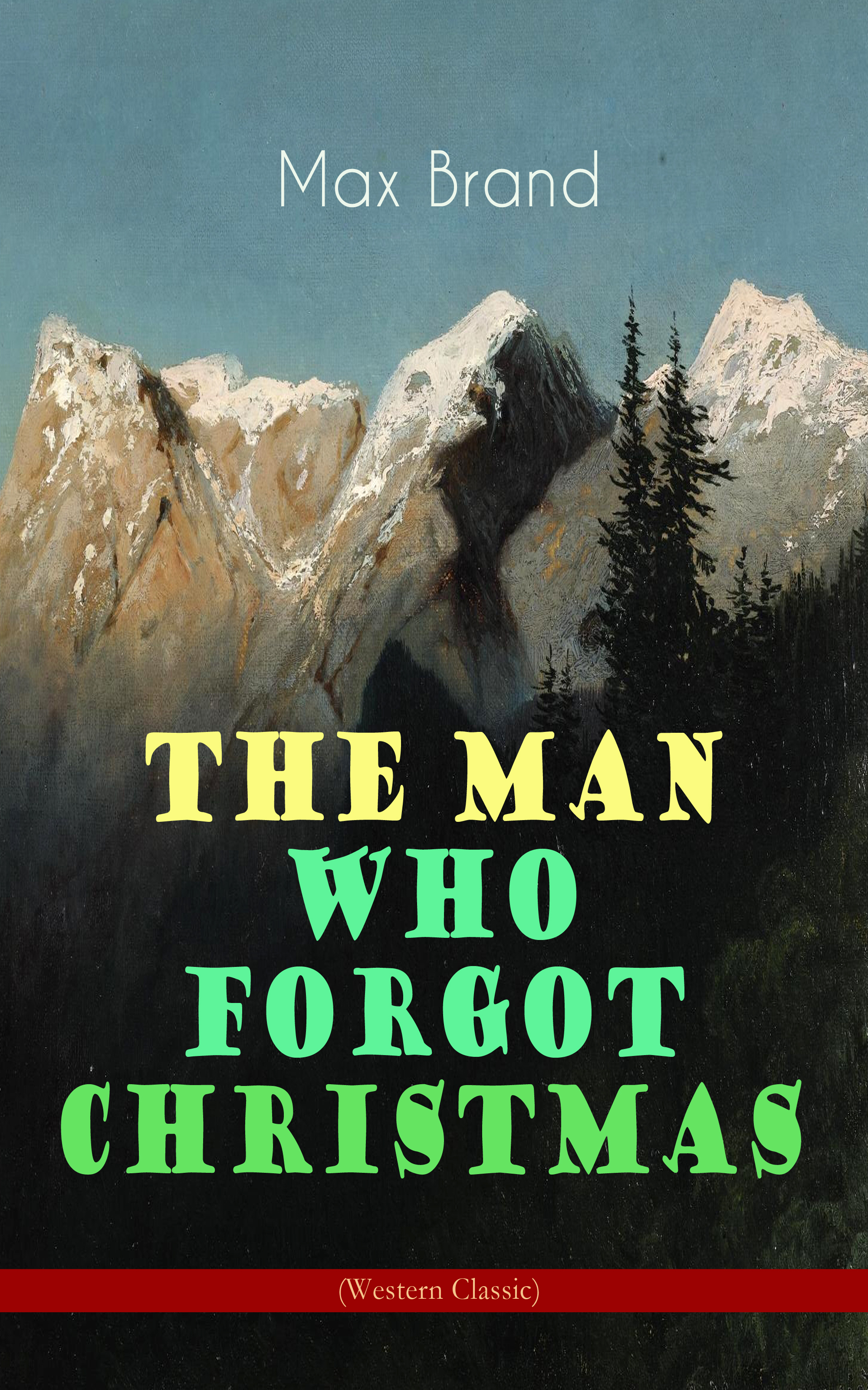 the man who forgot christmas western classic