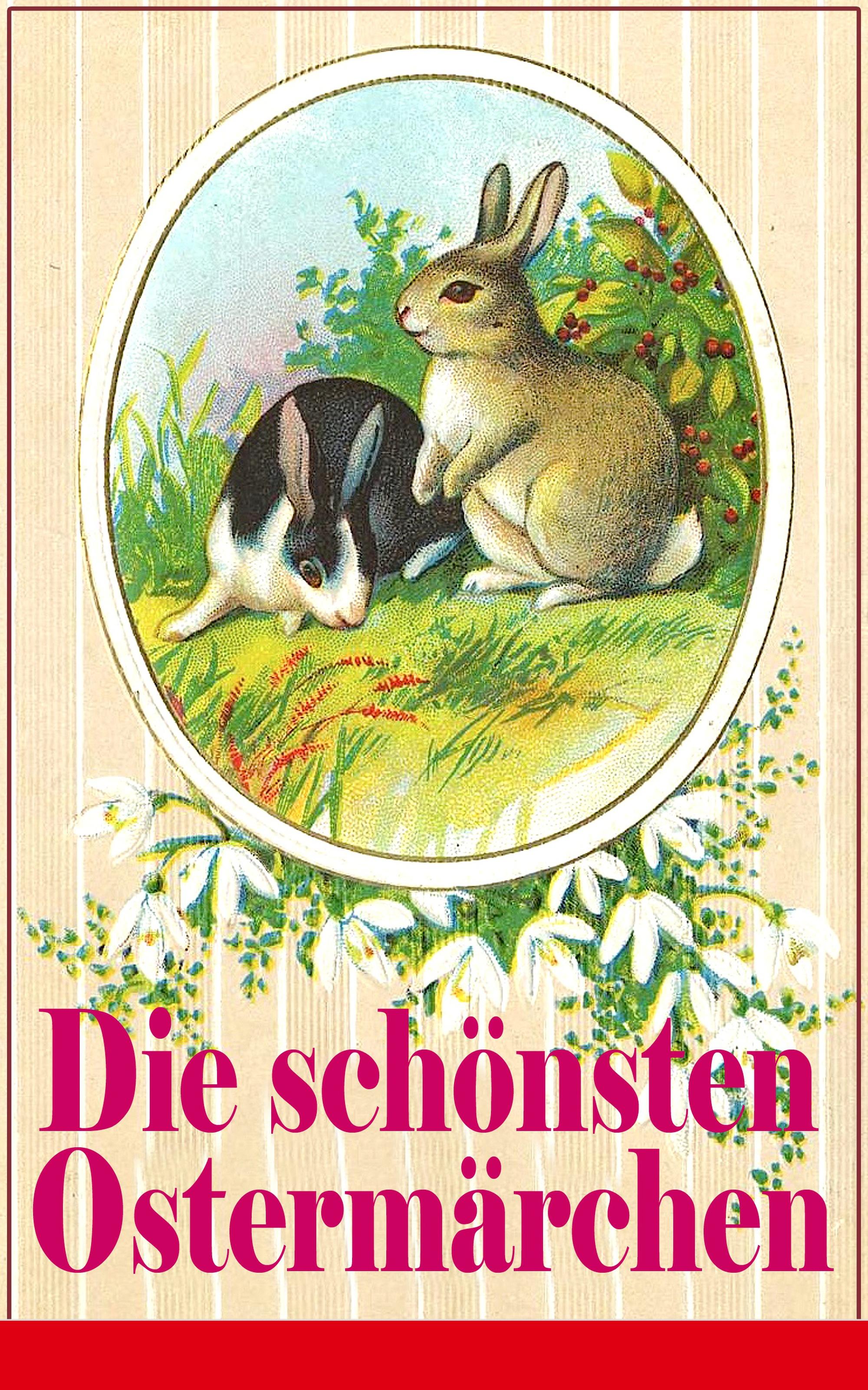 Ludwig Ganghofer Die schönsten Ostermärchen ludwig ganghofer die schönsten heimatromane von ludwig ganghofer