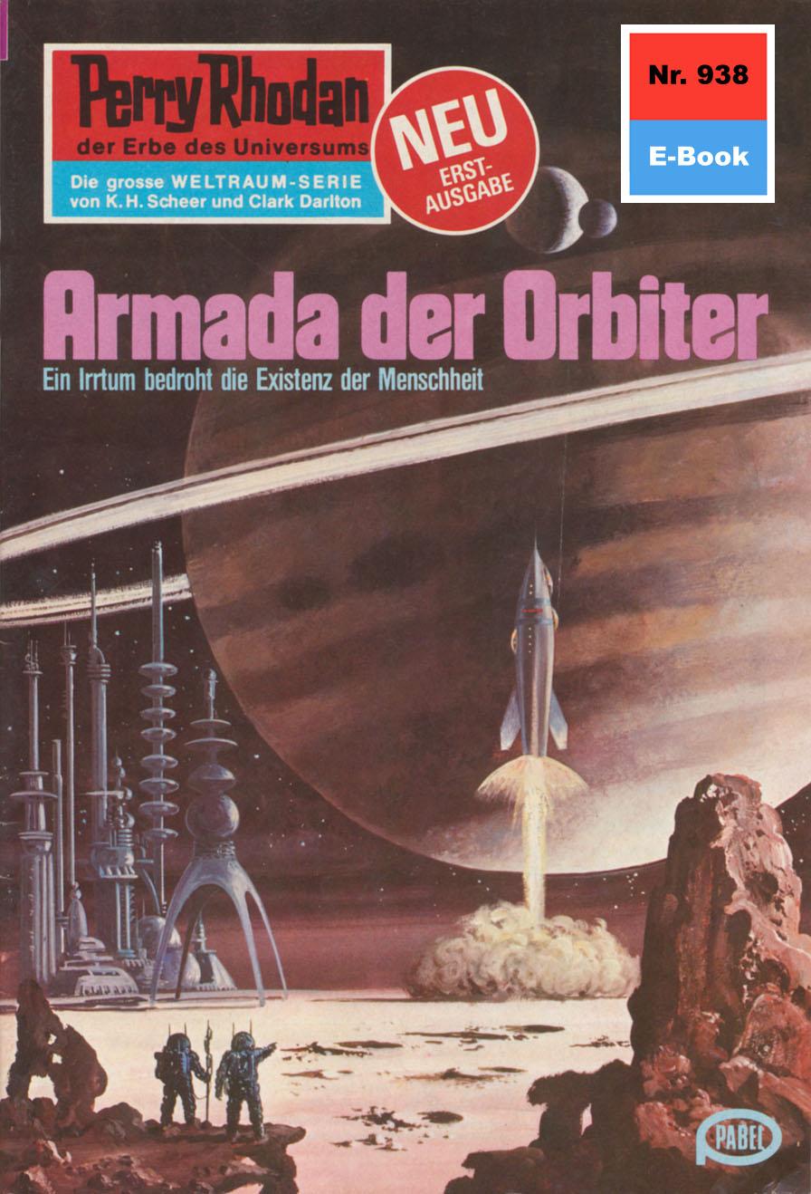 H.G. Ewers Perry Rhodan 938: Armada der Orbiter h g ewers perry rhodan 1653 randwelt der rätsel