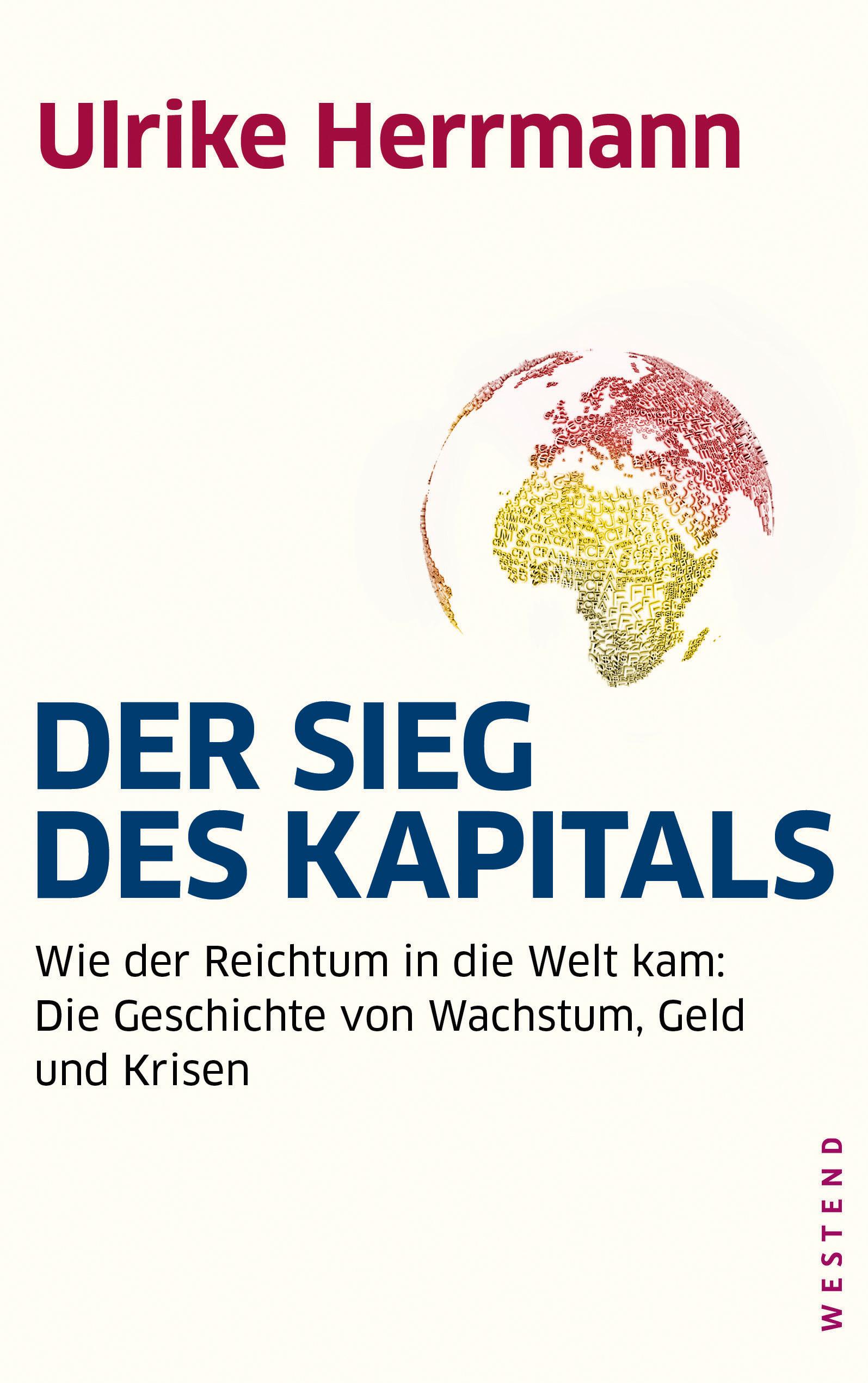 Ulrike Herrmann Der Sieg des Kapitals