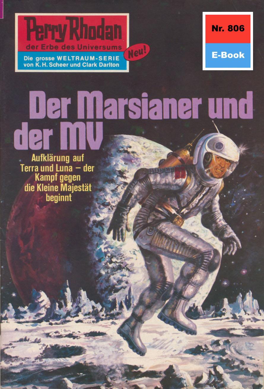 H.G. Ewers Perry Rhodan 806: Der Marsianer und der MV h g ewers perry rhodan 247 der herr der androiden