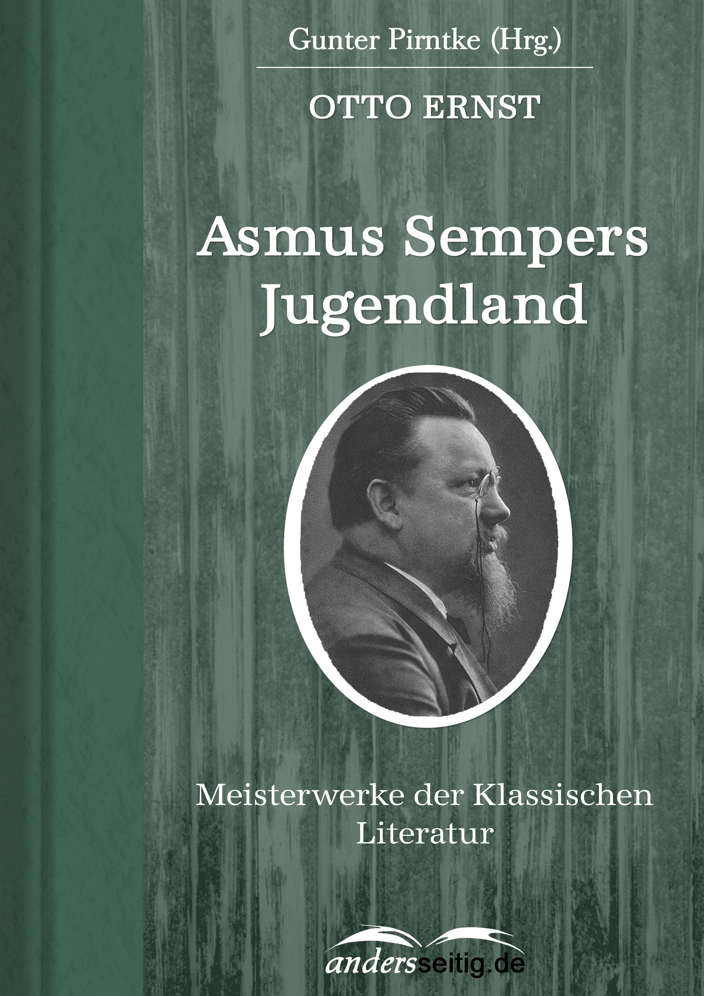 Otto Ernst Asmus Sempers Jugendland otto ernst humoristische plaudereien
