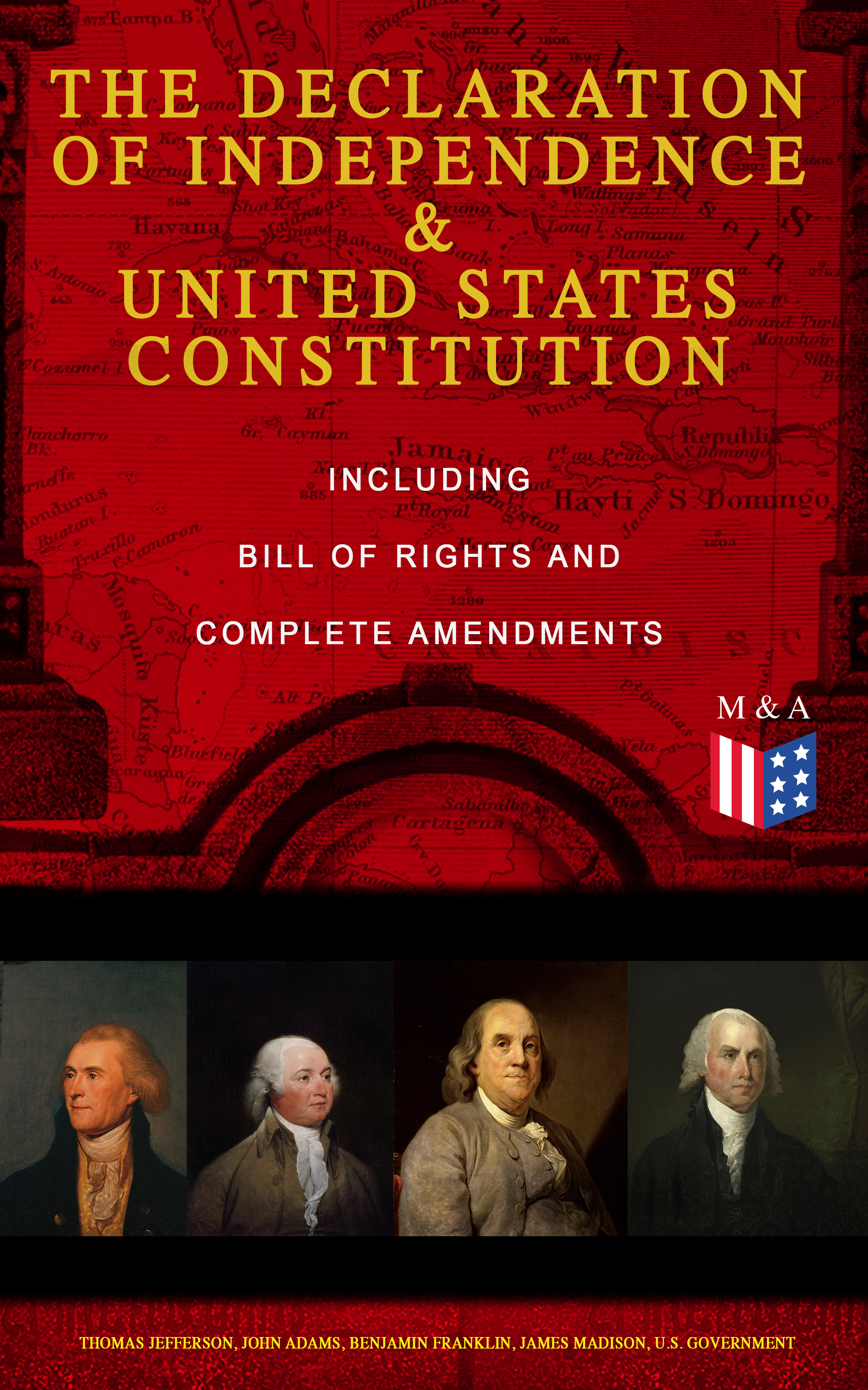 the declaration of independence united states constitution including bill of rights and complete amendments