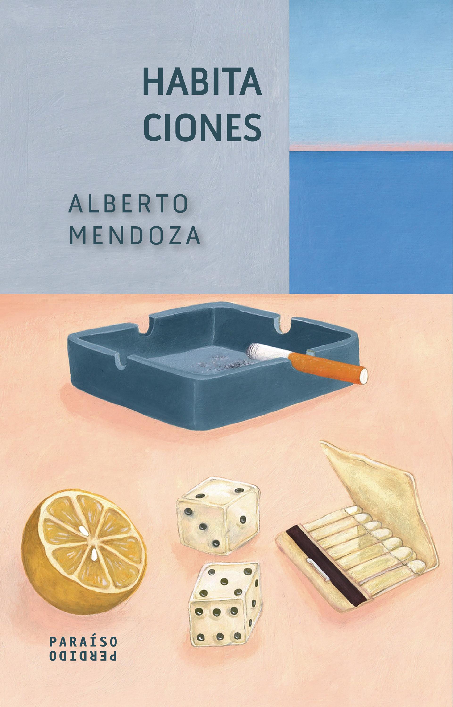 Alberto Mendoza Habitaciones mendoza mendoza рюкзак для подростков этника черно оранжевый