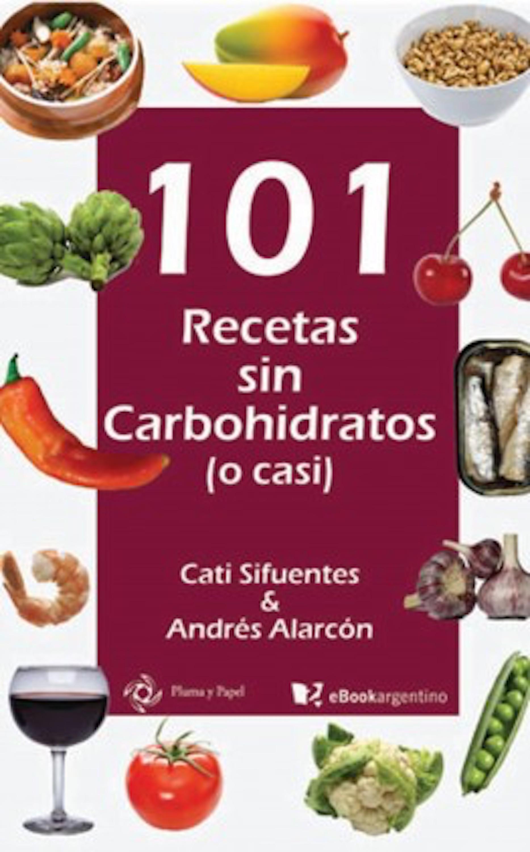 101 recetas sin carbohidratos (o casi) фото