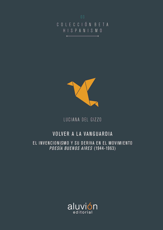 цена на Luciana del Gizzo Volver a la vanguardia