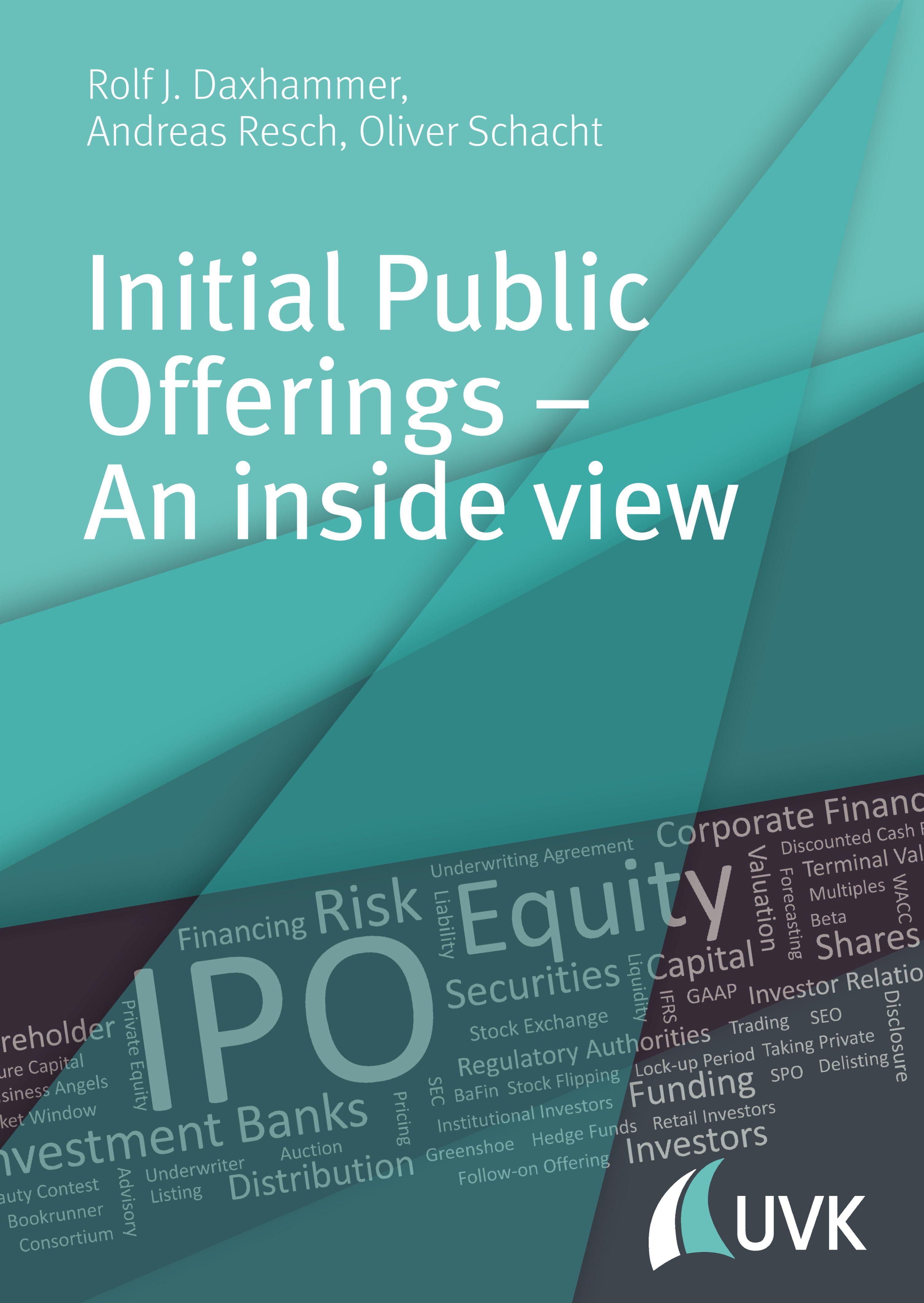 Andreas Resch Initial Public Offerings – An inside view initial public offering