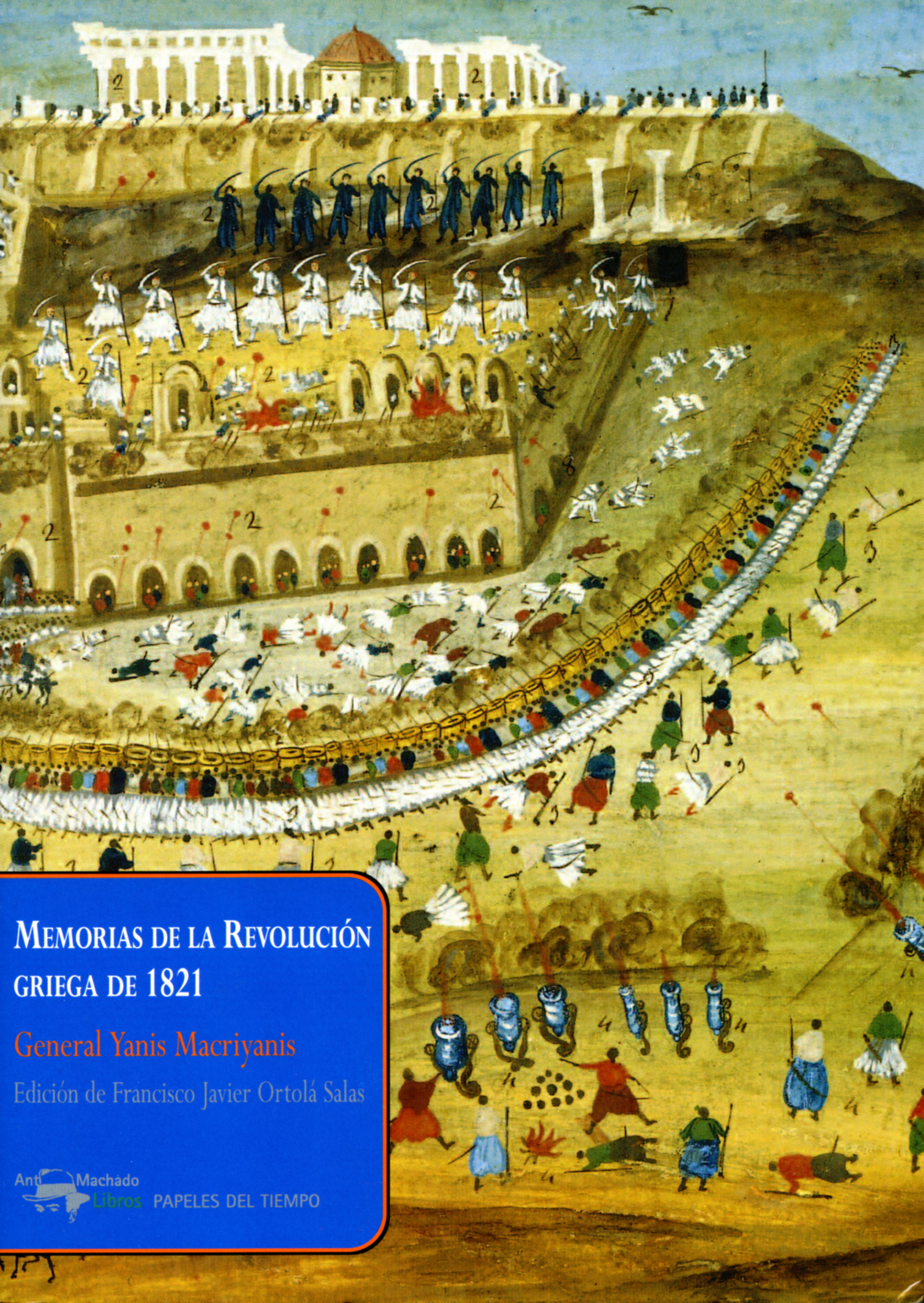 General Yanis Macriyanis Memorias de la Revolución griega de 1821 general yanis macriyanis memorias de la revolución griega de 1821