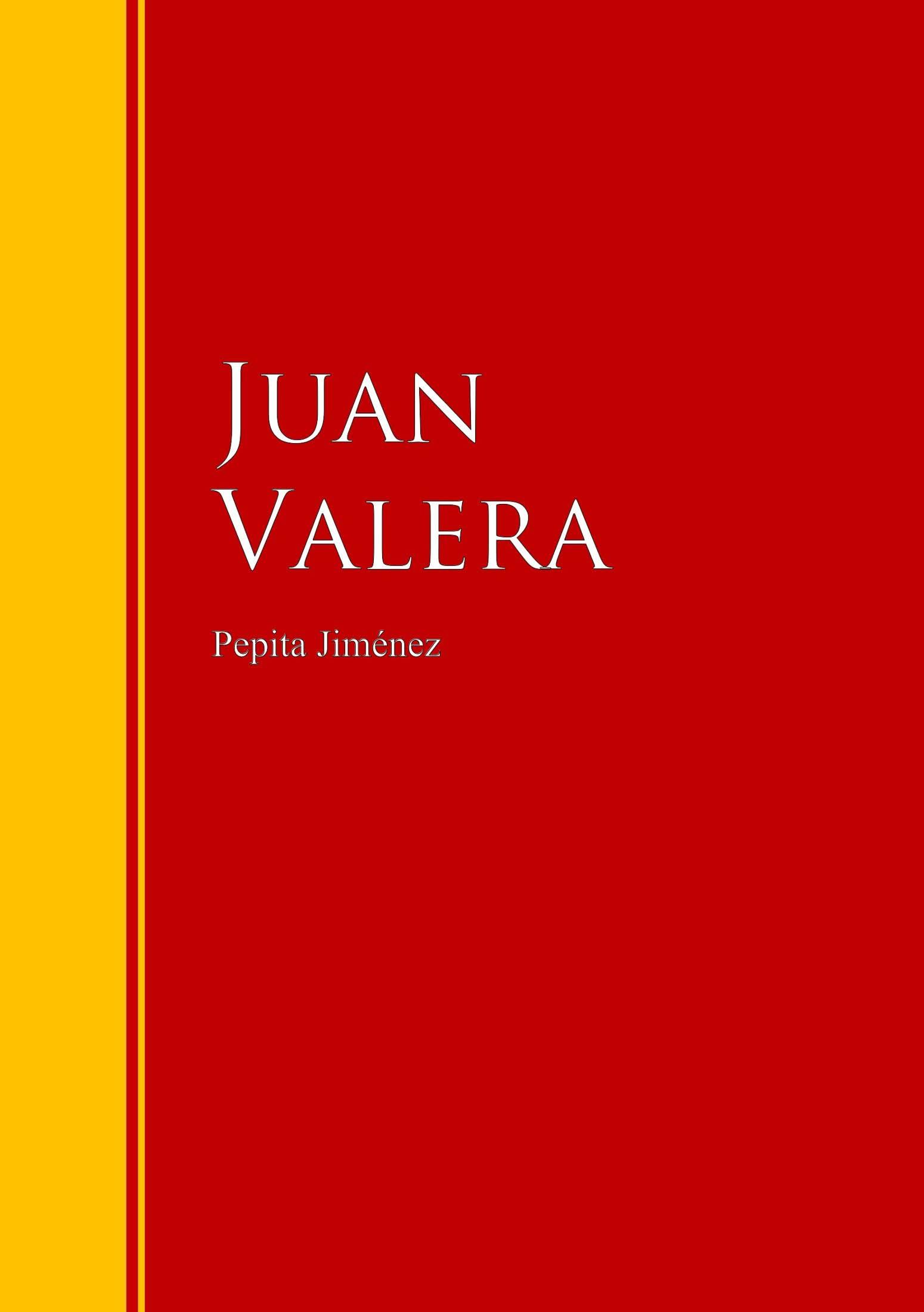 Juan Valera Pepita Jiménez juan ramón jiménez jardines lejanos