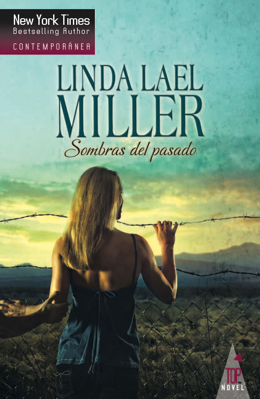 Linda Lael Miller Sombras del pasado linda miller lael used to be lovers