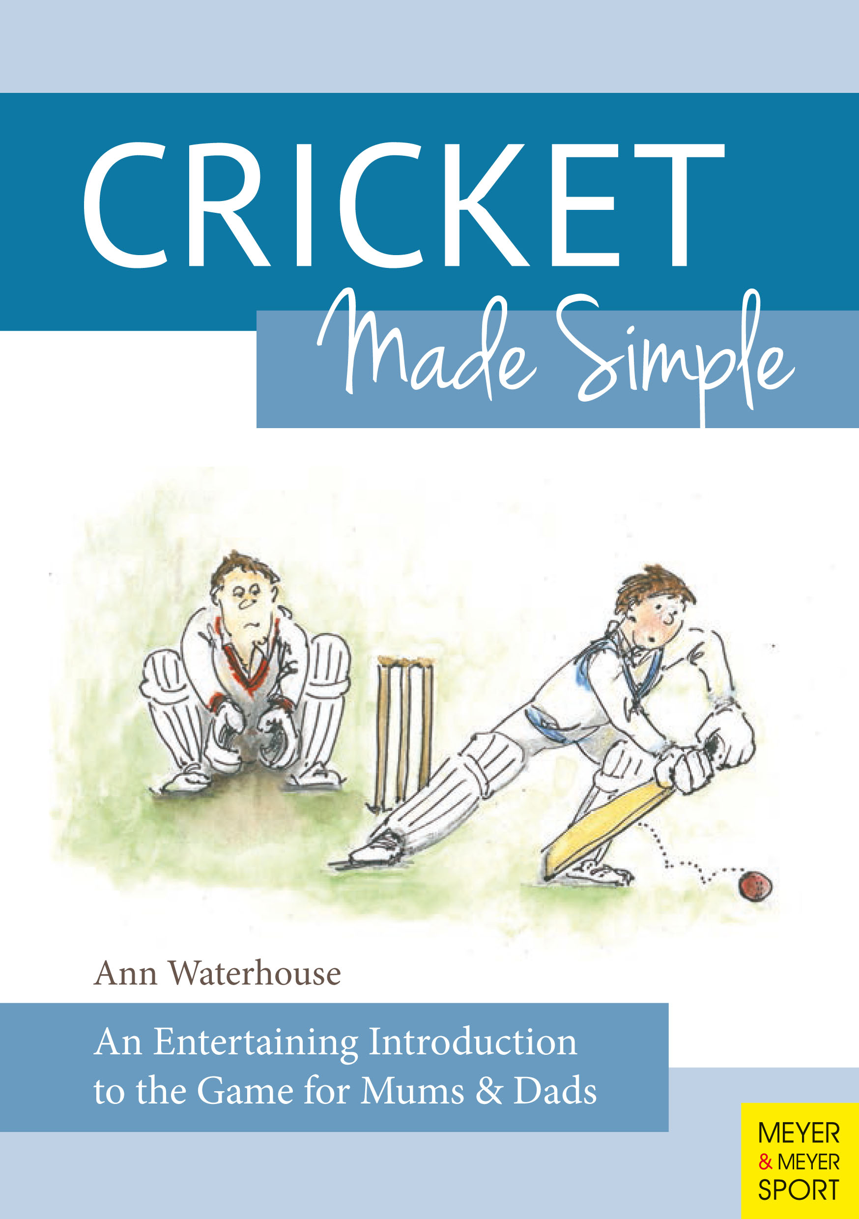 Ann Waterhouse Cricket Made Simple marketing made simple