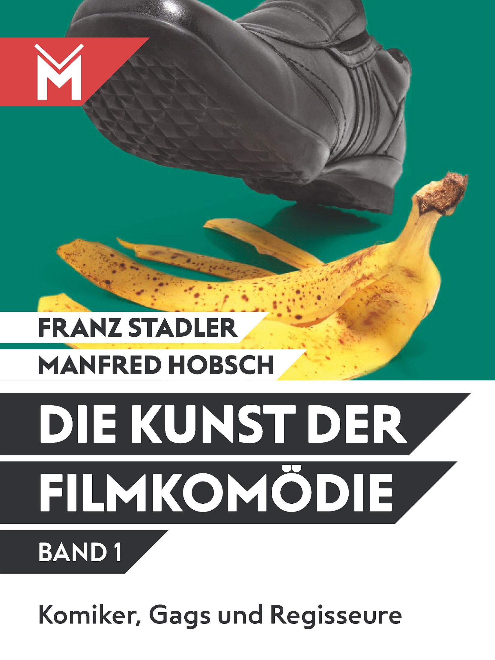 цена Franz Stadler Die Kunst der Filmkomödie Band 1 онлайн в 2017 году