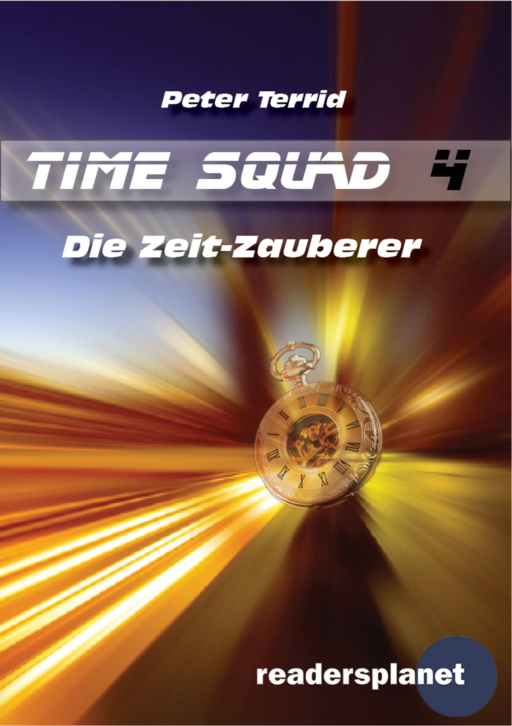 Peter Terrid Time Squad 4: Die Zeit-Zauberer peter rabbit nurser rhyme time