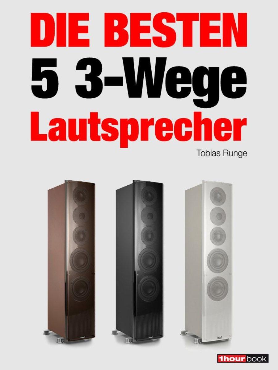 цена на Tobias Runge Die besten 5 3-Wege-Lautsprecher