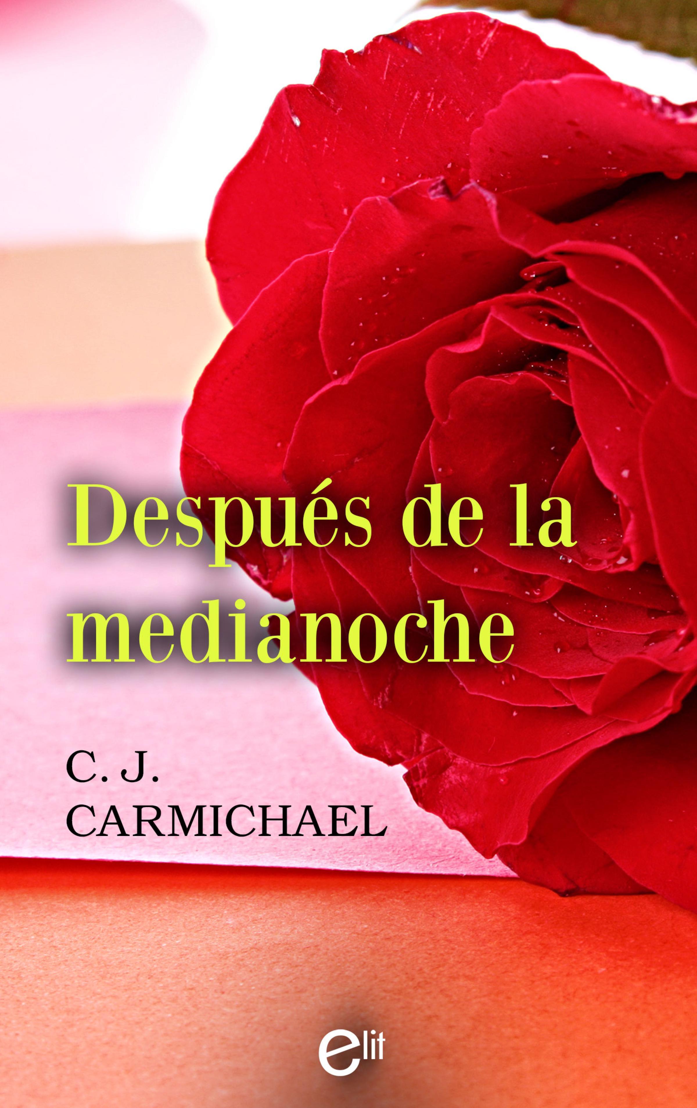 C.J. Carmichael Después de la medianoche